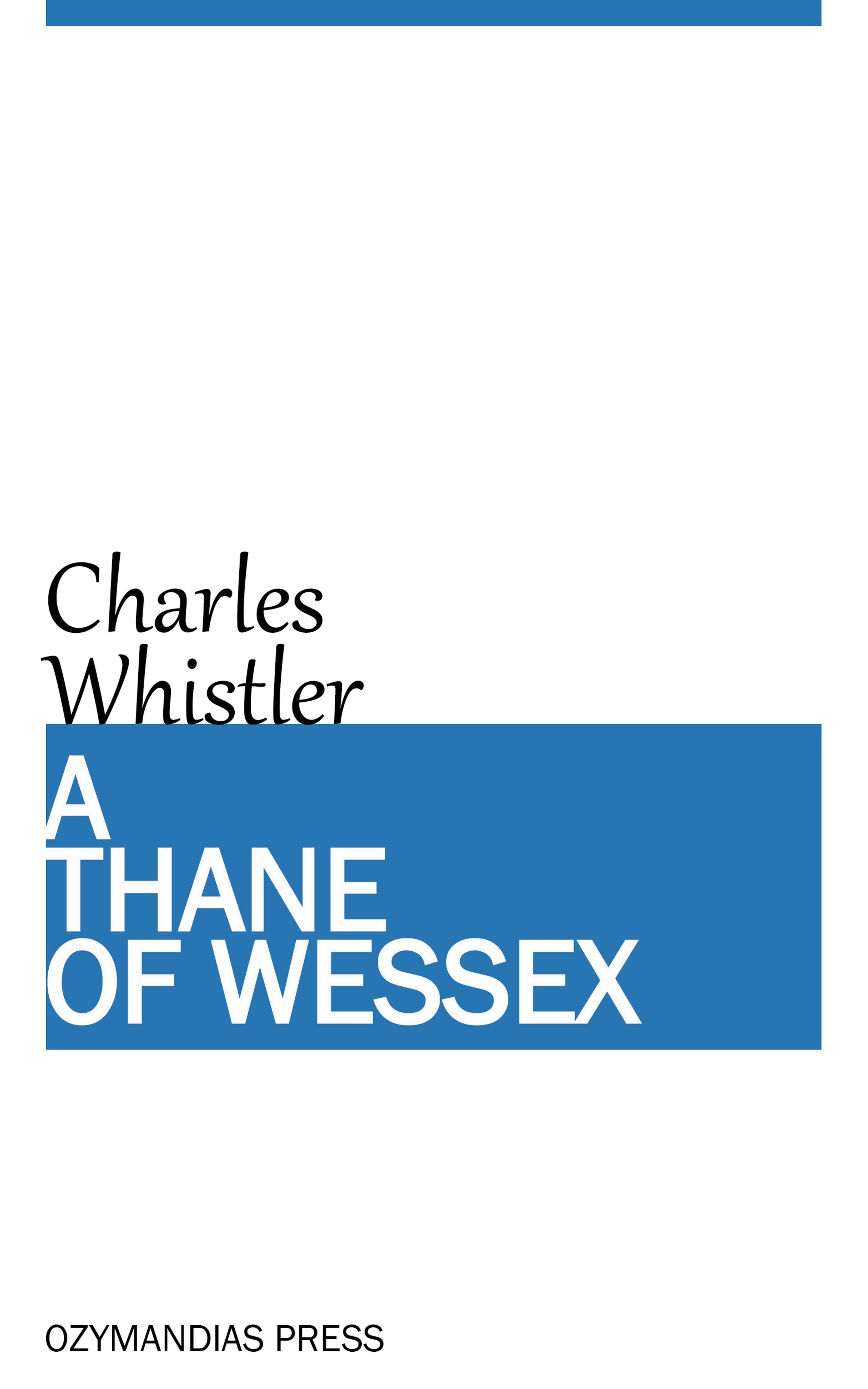 цена на Charles Whistler A Thane of Wessex