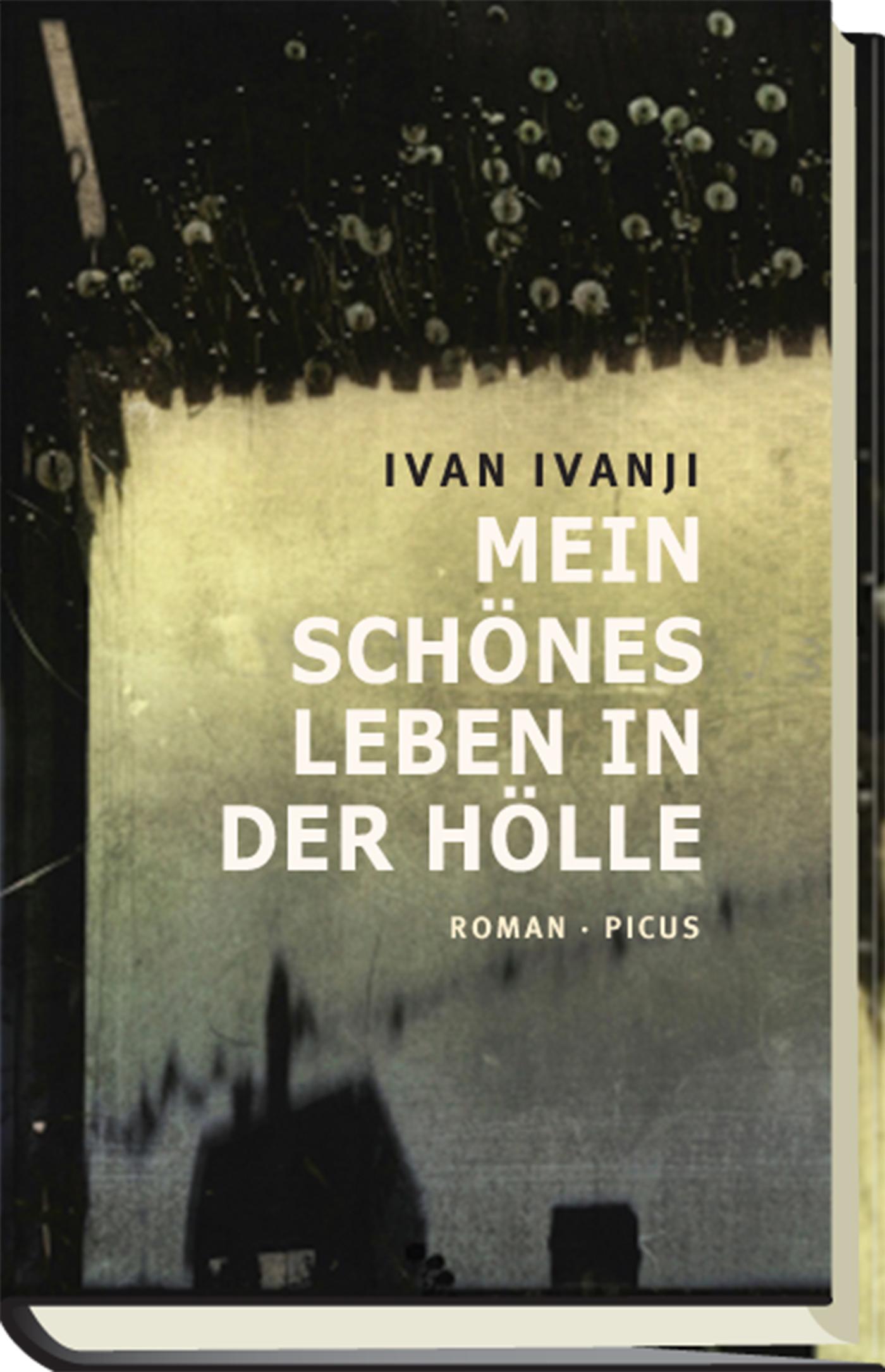 Ivan Ivanji Mein schönes Leben in der Hölle цена 2017