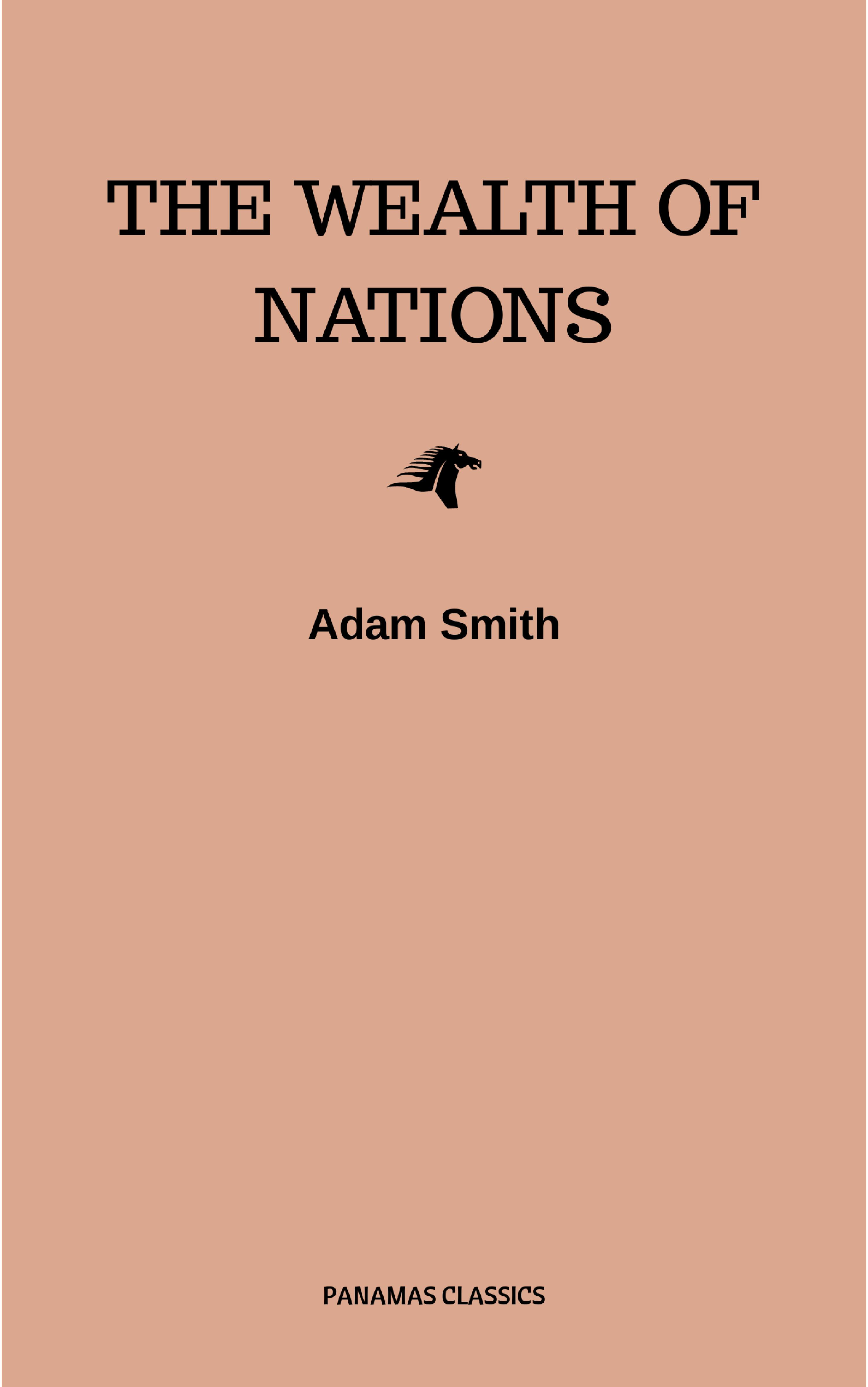 The Wealth of Nations ( Adam Smith  )