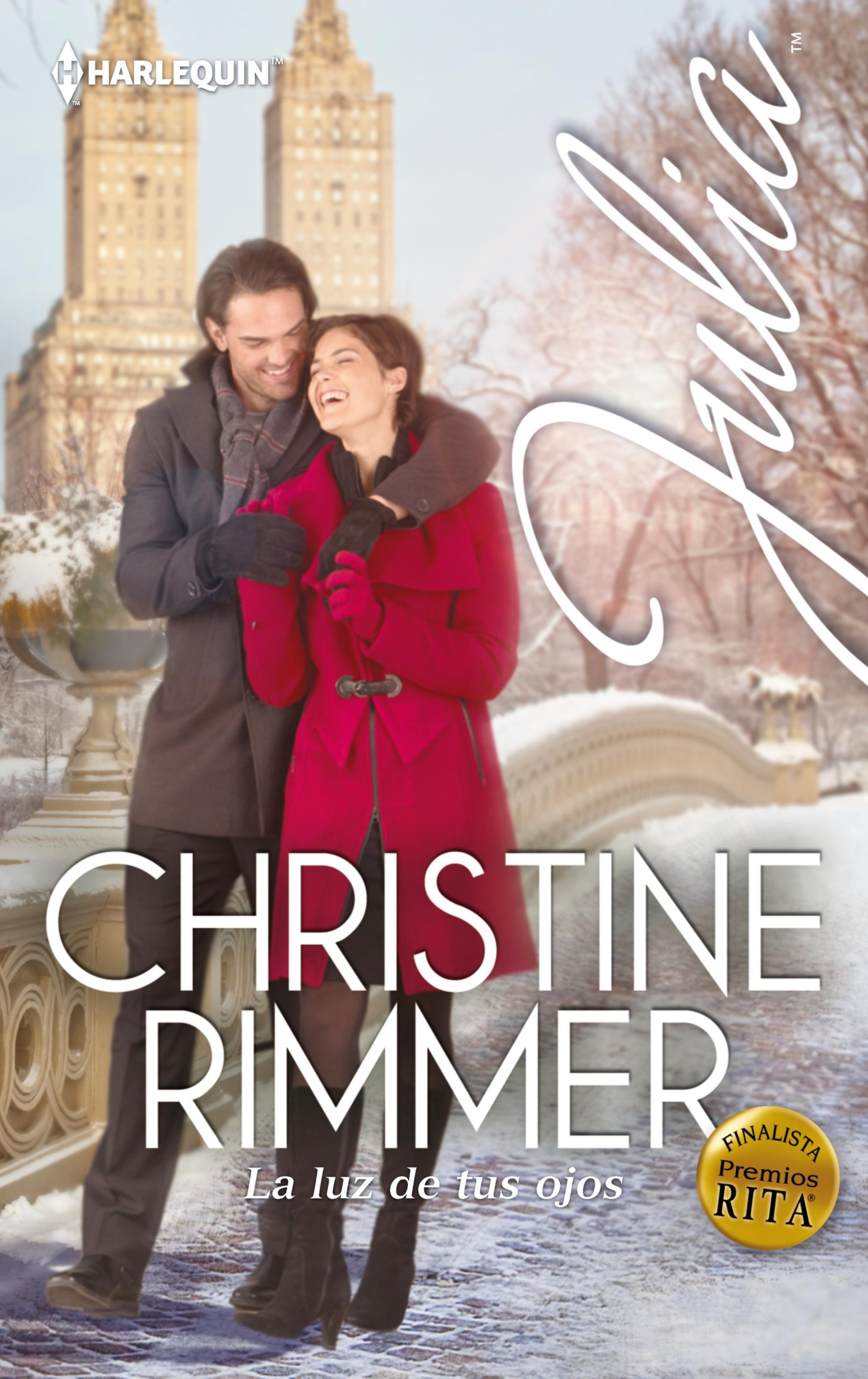 La luz de tus ojos ( Christine Rimmer  )