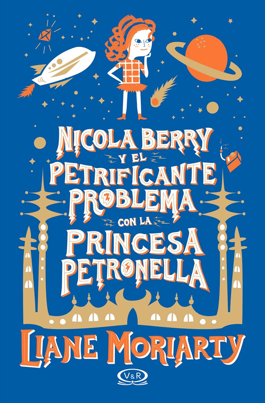 Liane Moriarty Nicola Berry y el petrificante problema con la princesa Petronella moriarty liane truly madly guilty tpb moriarty liana