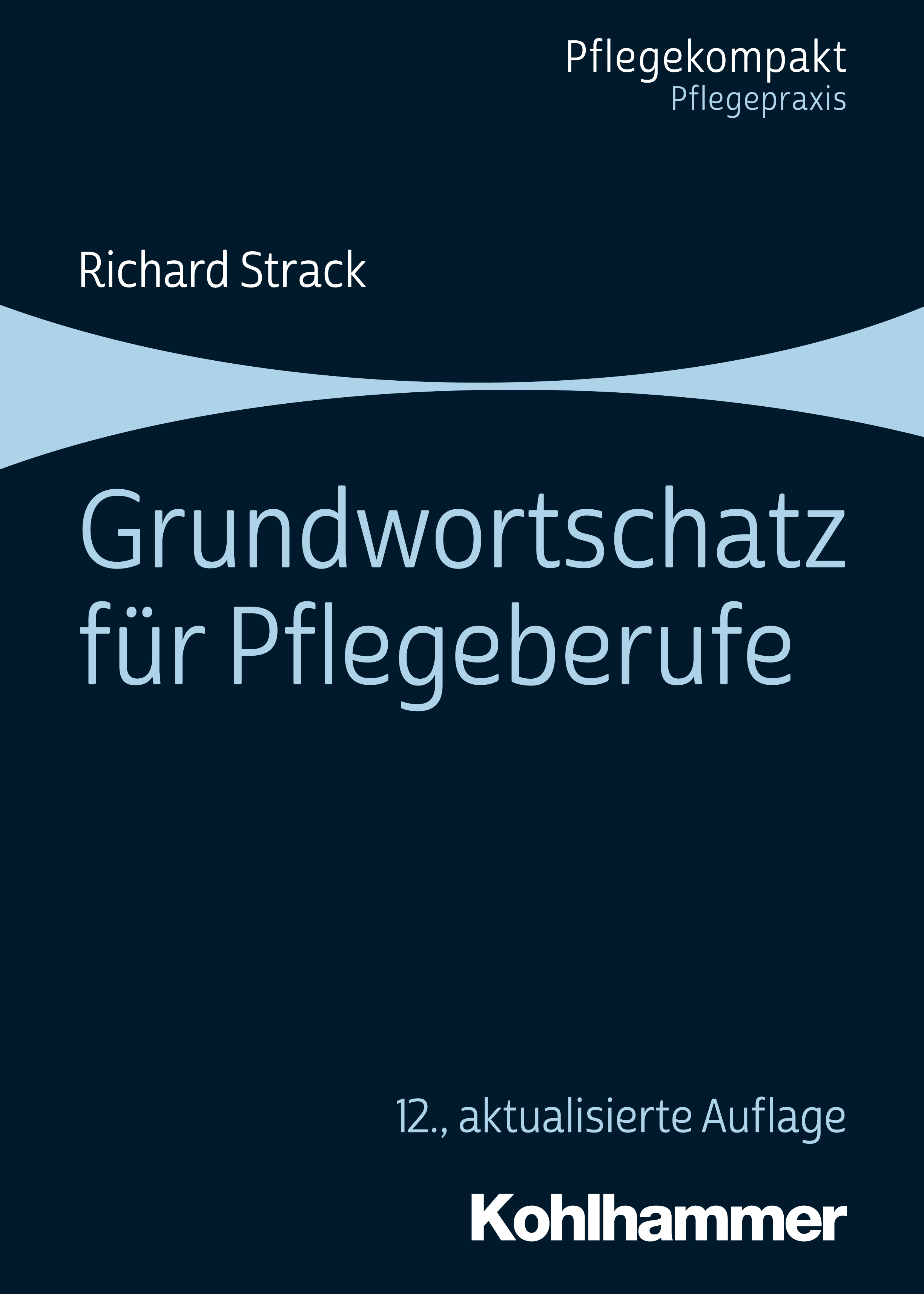Richard Strack Grundwortschatz für Pflegeberufe jeanette strack zanghi golden love