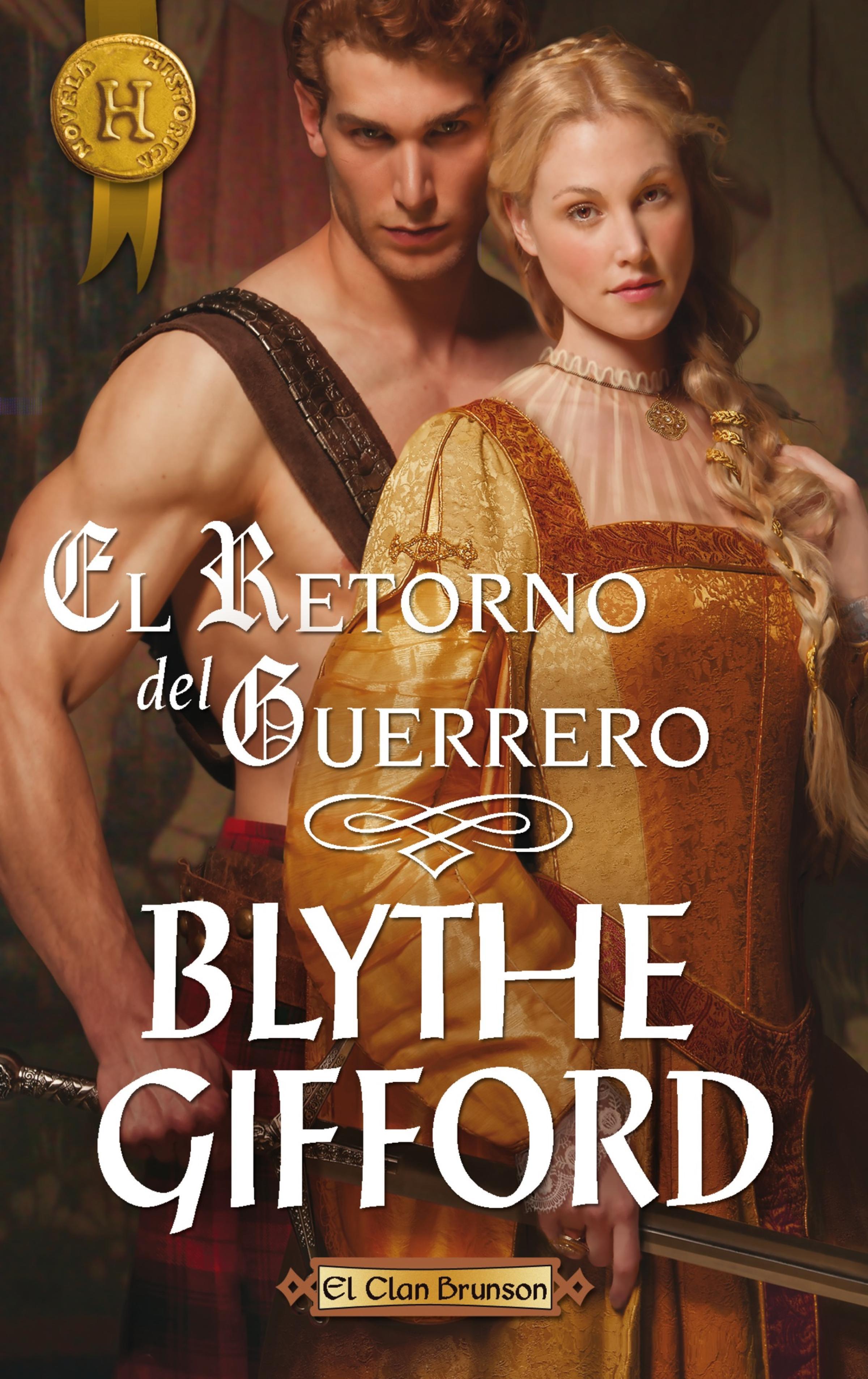 Blythe Gifford El retorno del guerrero