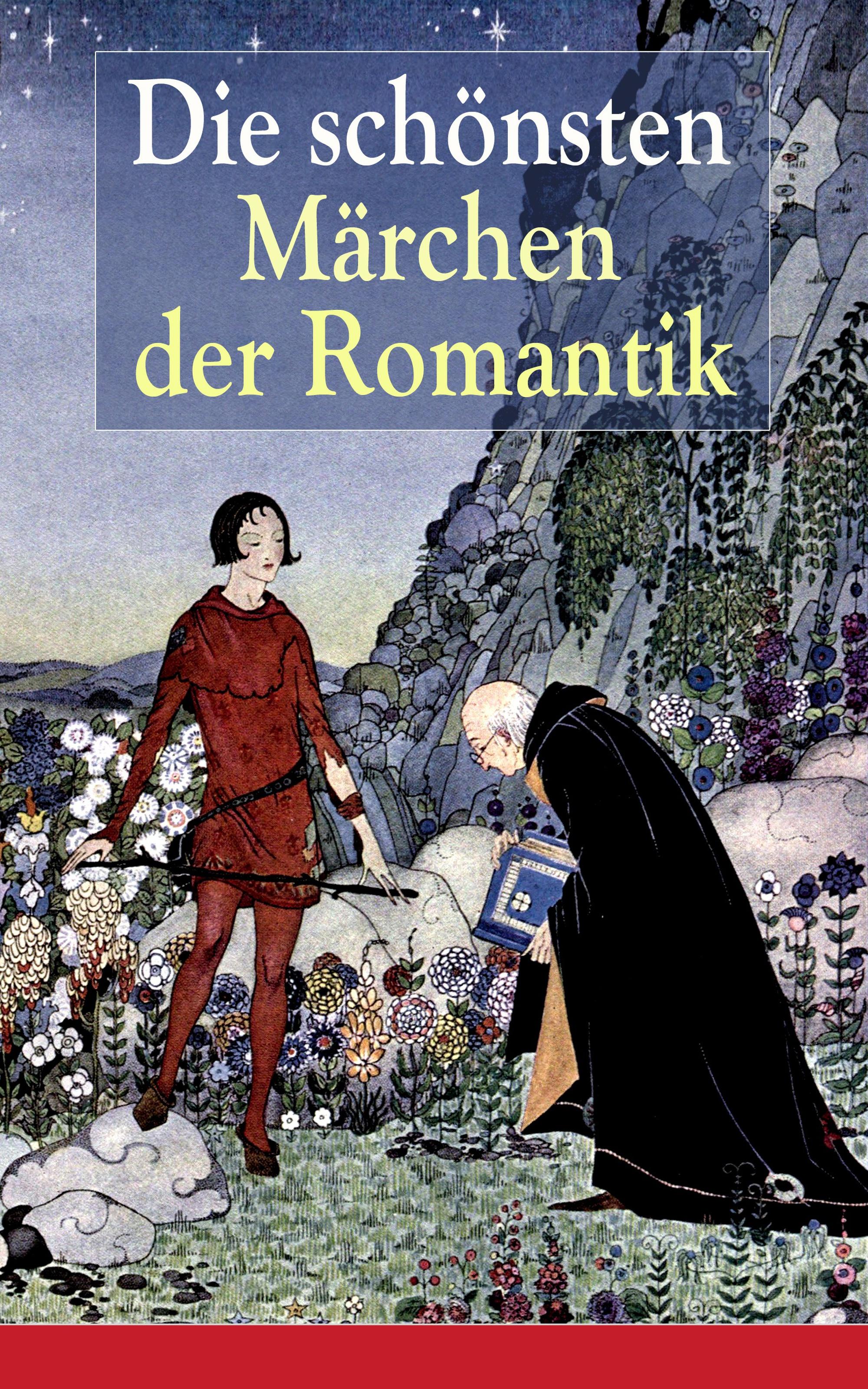 Clemens Brentano Die schönsten Märchen der Romantik clemens brentano marchen