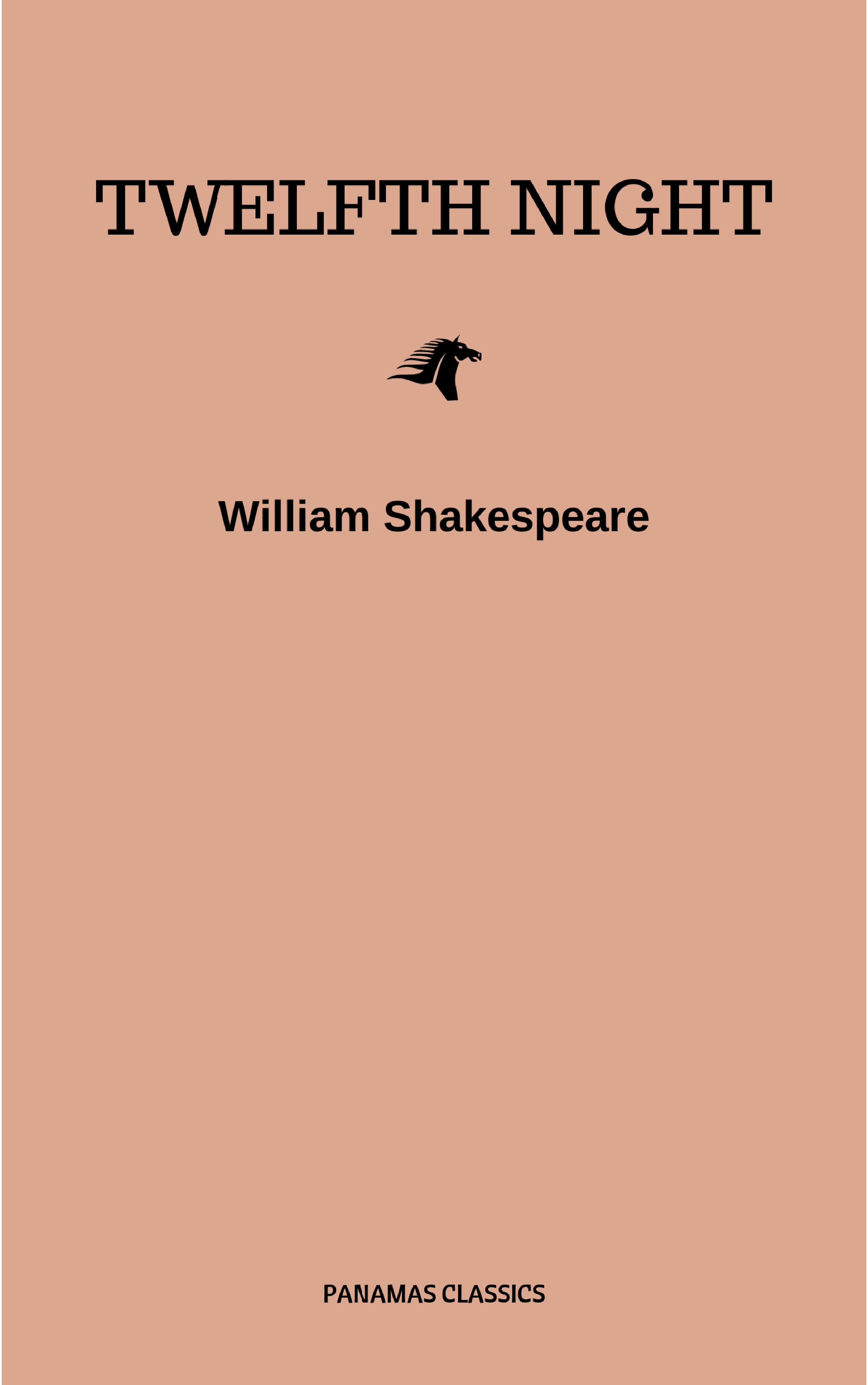 William Shakespeare Twelfth Night, Or What You Will цены онлайн