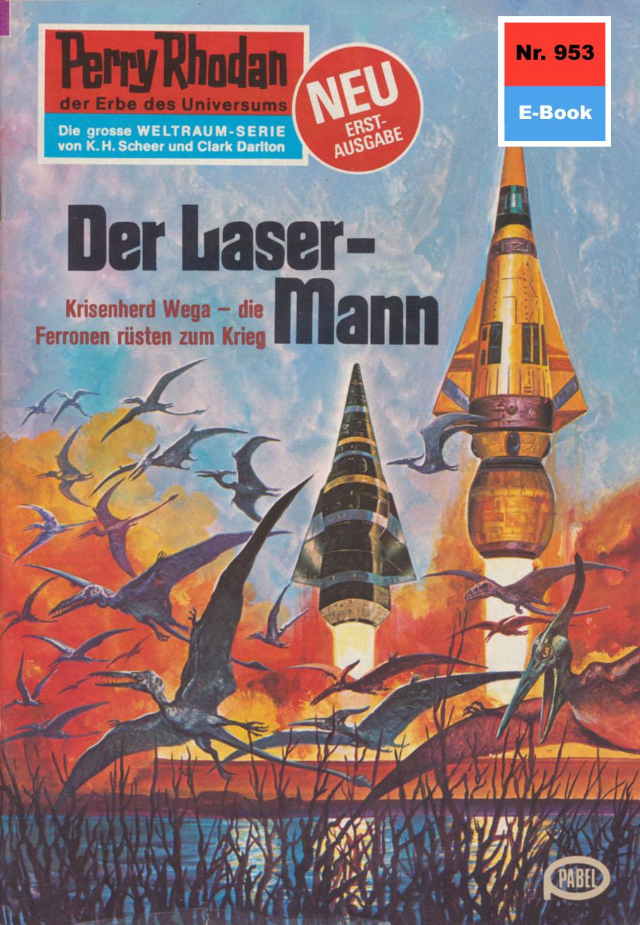 Ernst Vlcek Perry Rhodan 953: Der Laser-Mann ernst vlcek perry rhodan 924 lockruf der psychode