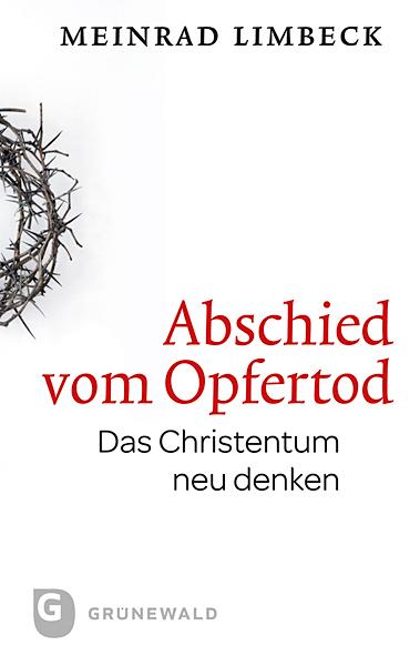 цена Meinrad Limbeck Abschied vom Opfertod онлайн в 2017 году