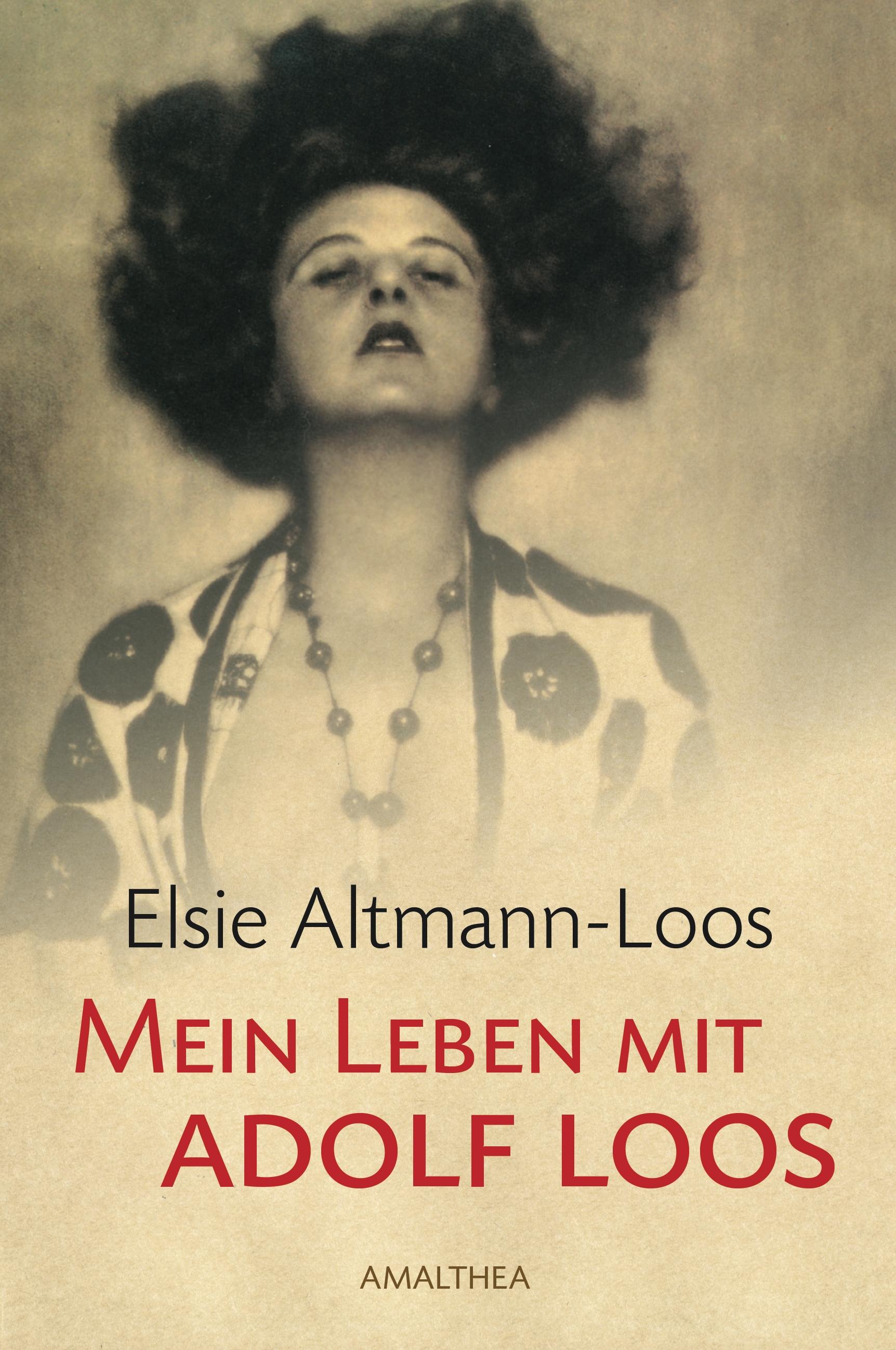 Elsie Altmann-Loos Mein Leben mit Adolf Loos цена