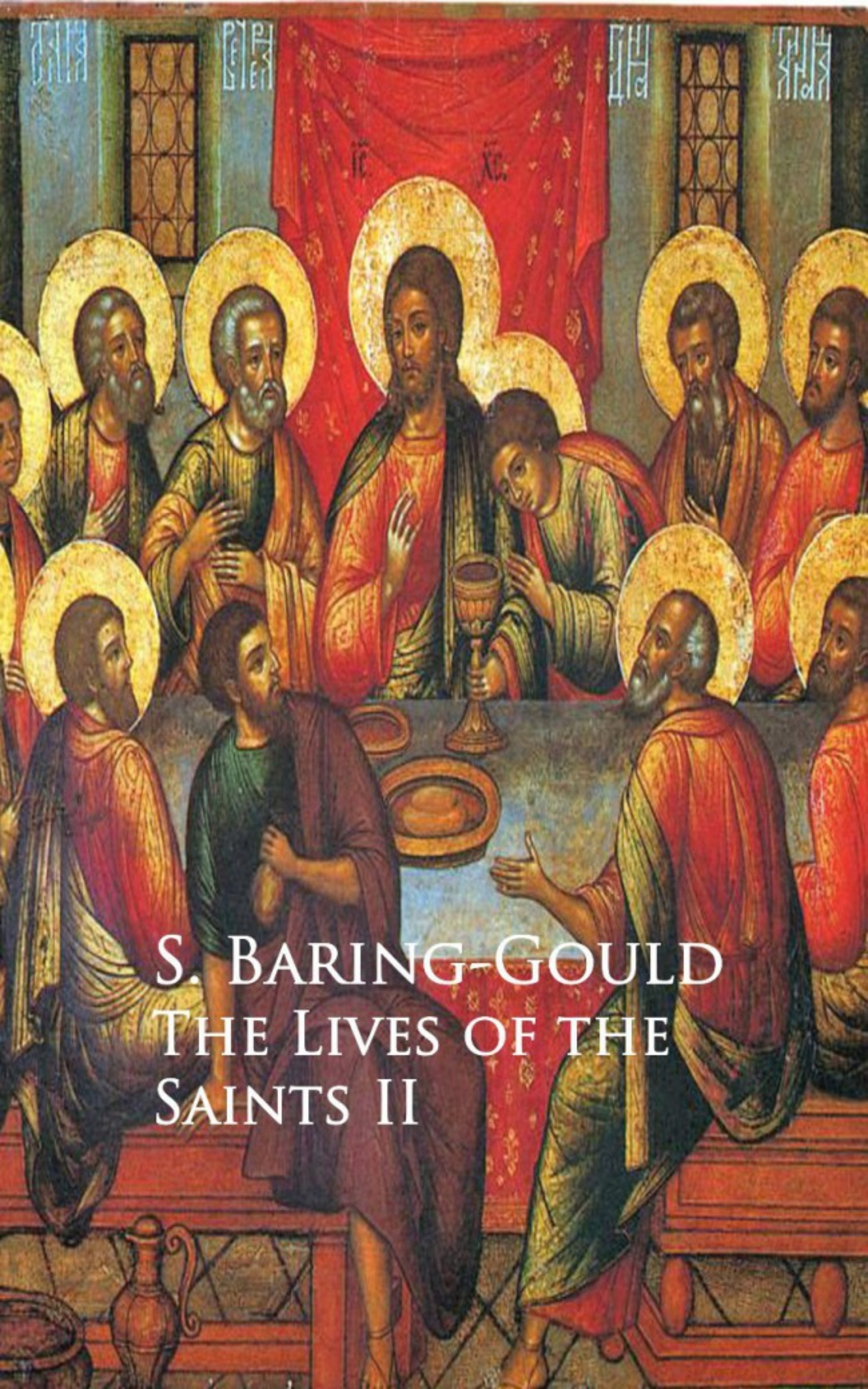 S. Baring-Gould The Lives of the Saints city of saints