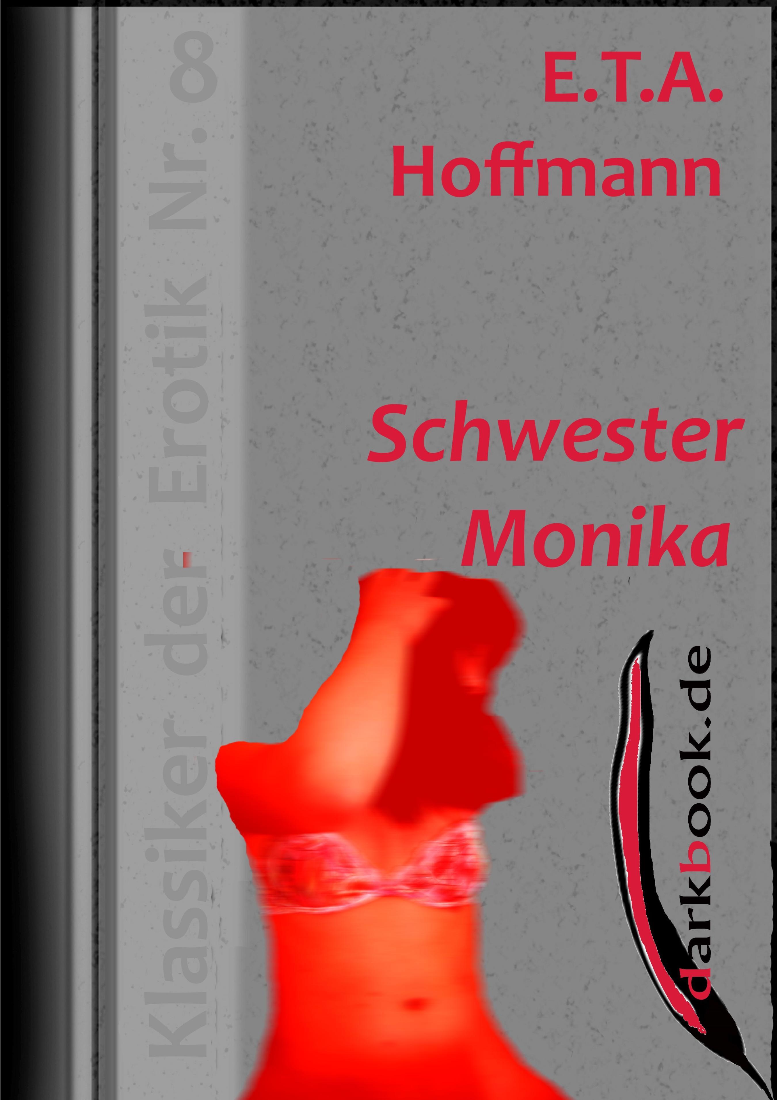 E.T.A. Hoffmann Schwester Monika