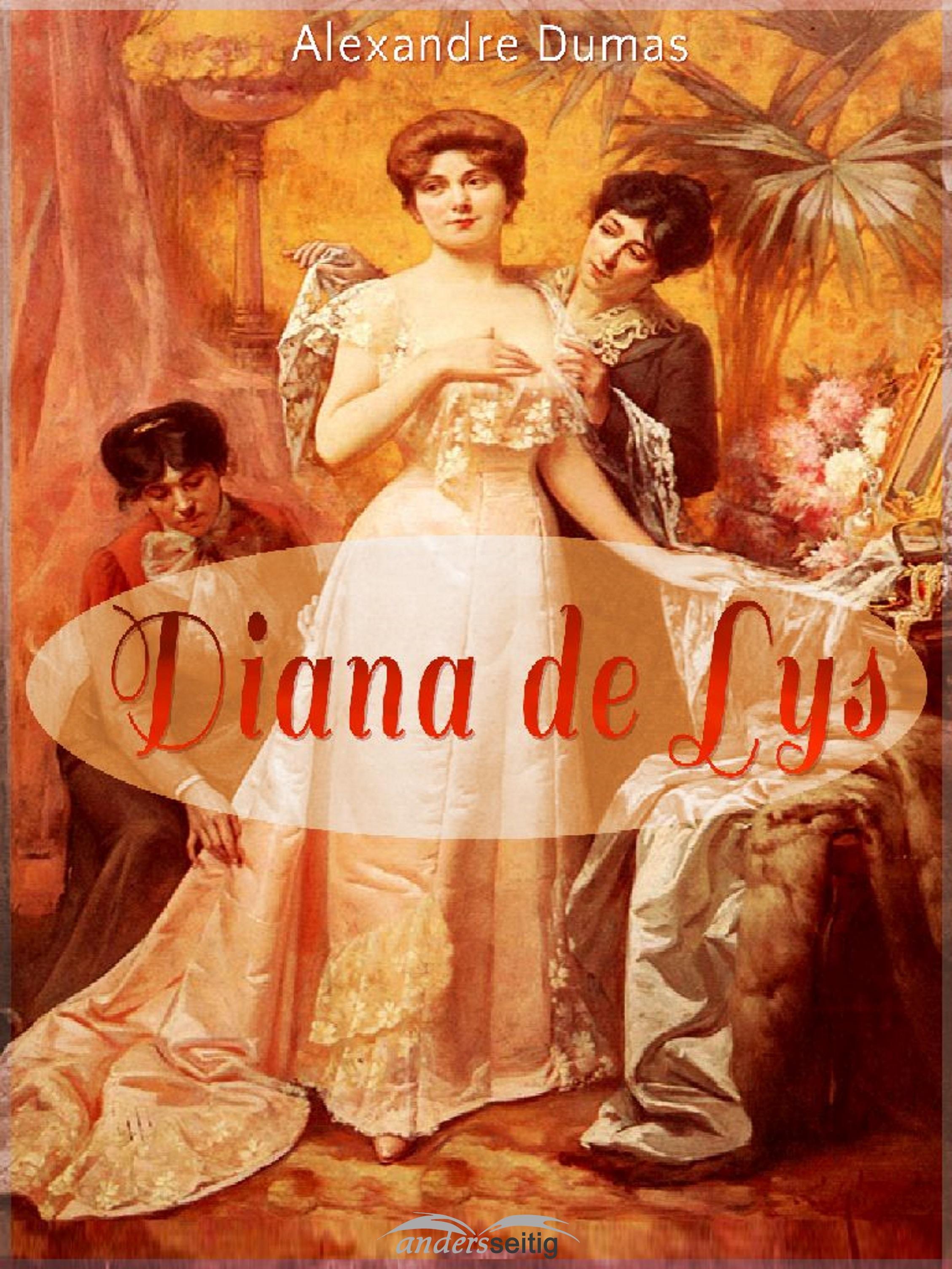 Alexandre Dumas Diana de Lys