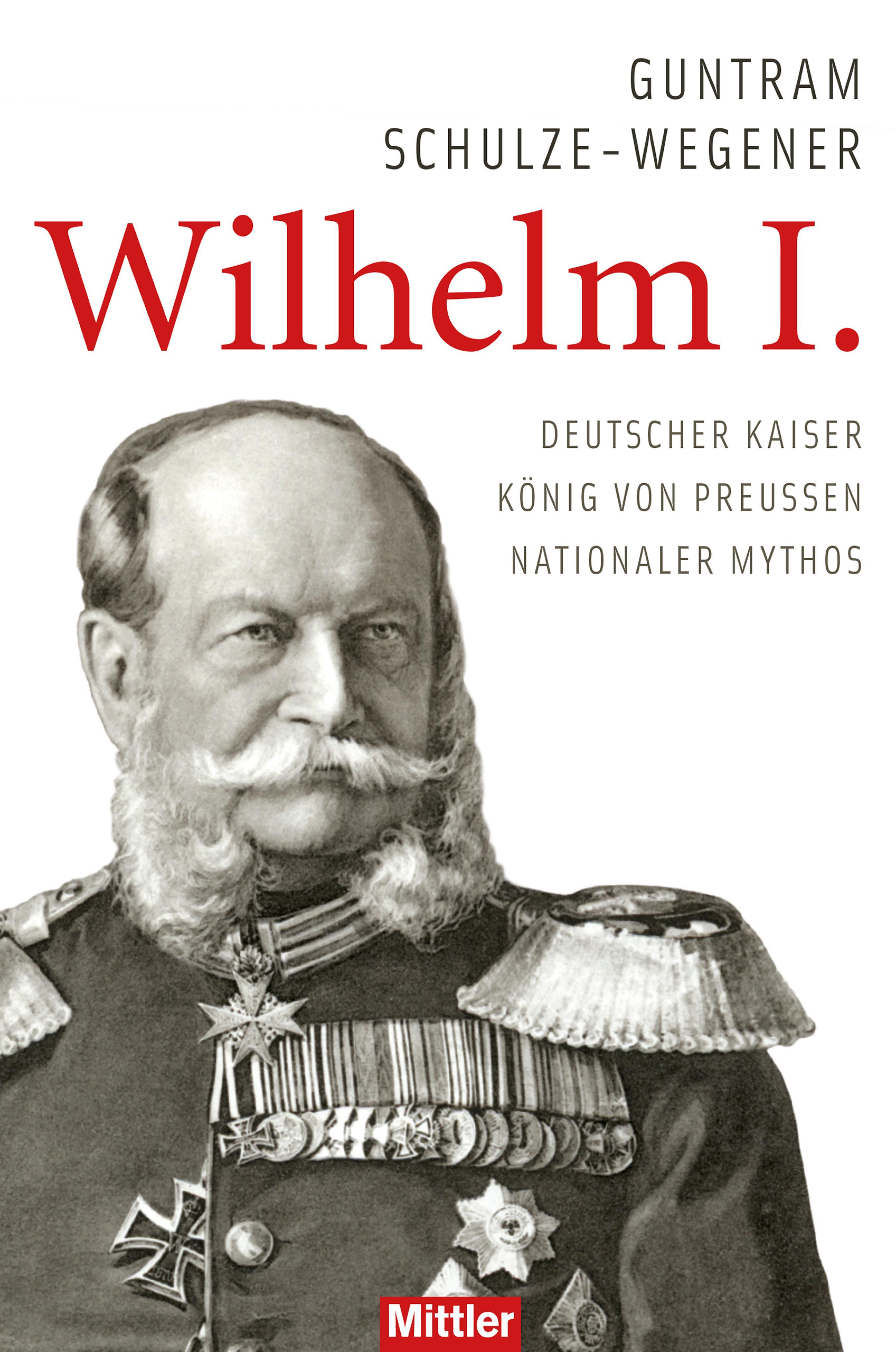 Guntram Schulze-Wegener Wilhelm I.