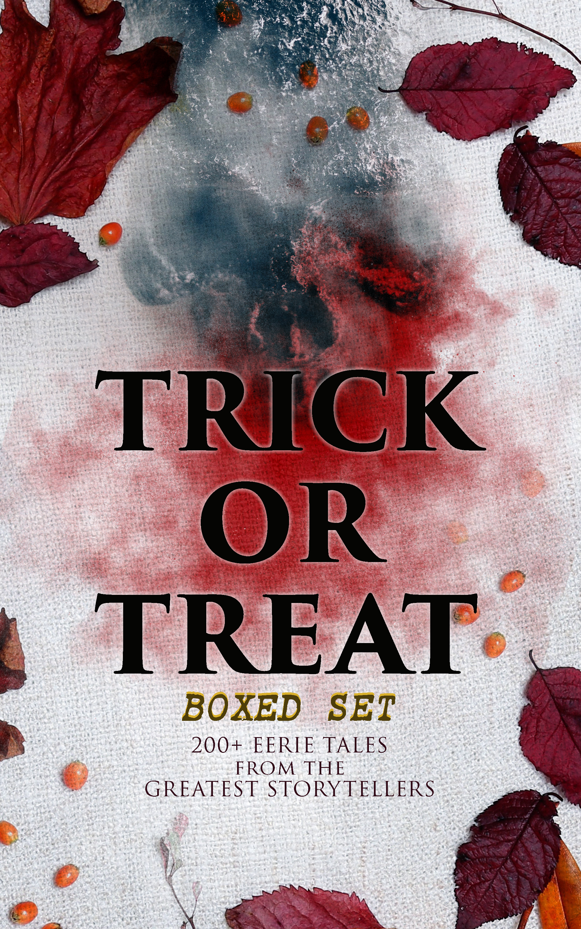 trick or treat boxed set 200 eerie tales from the greatest storytellers