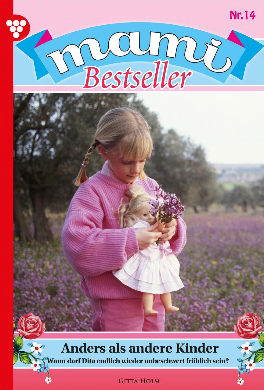 Gitta Holm Mami Bestseller 14 – Familienroman