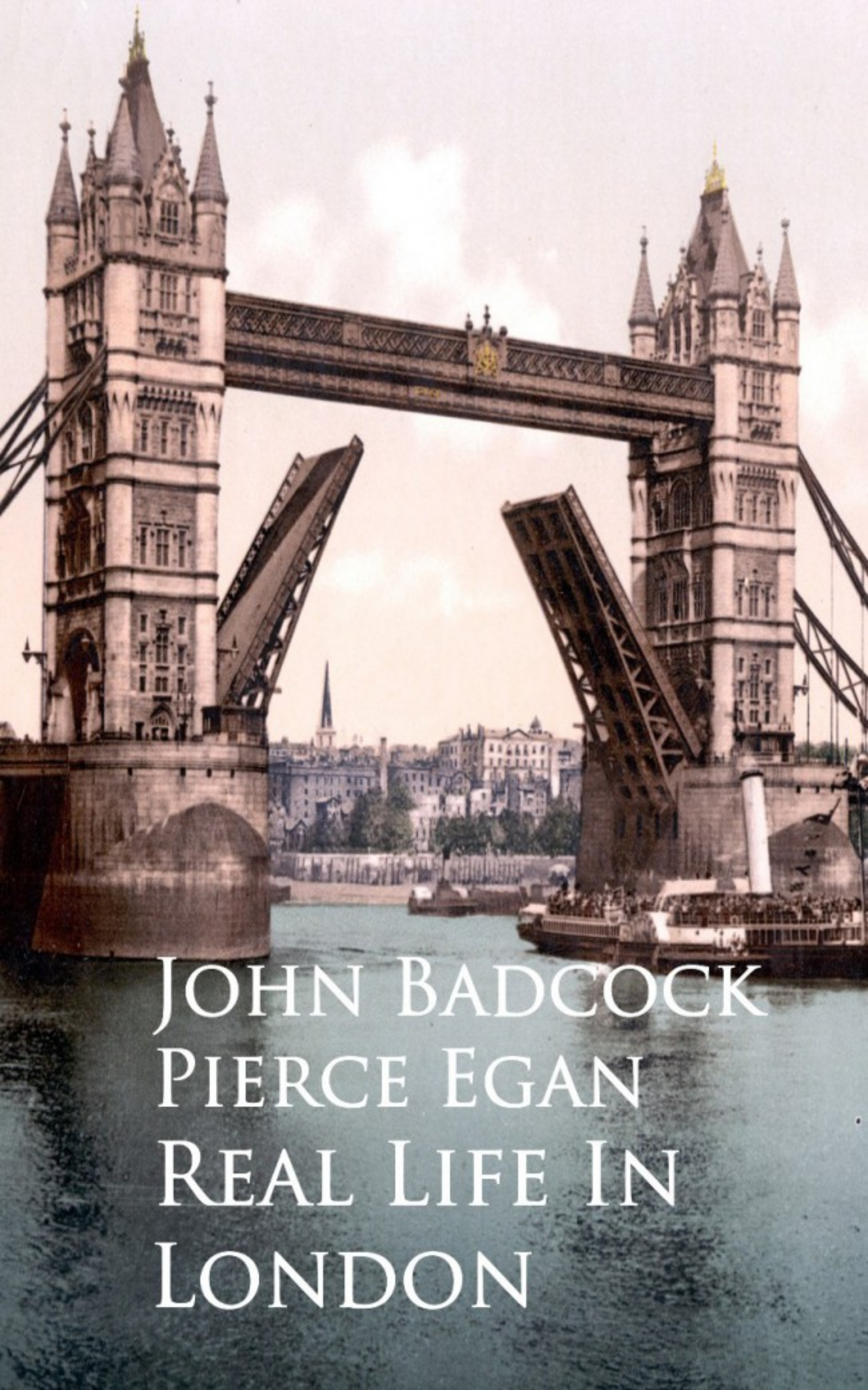 цена на John Badcock Pierce Egan Real Life In London