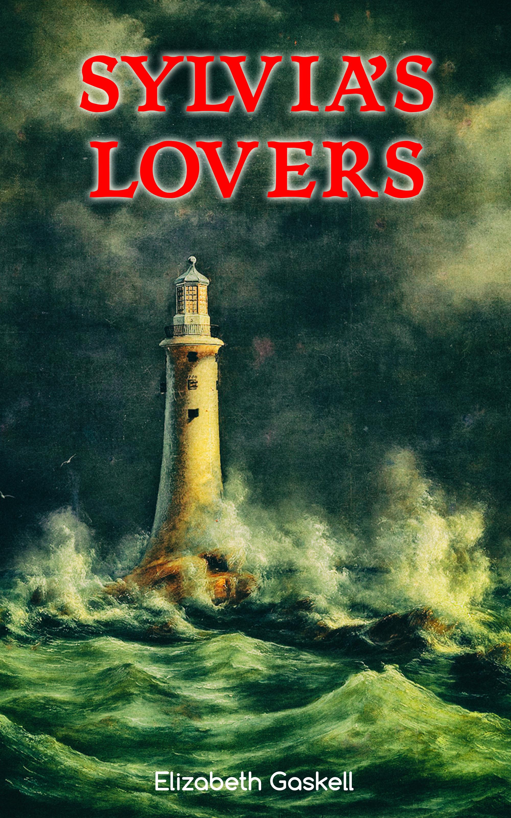 Elizabeth Gaskell Sylvia's Lovers elizabeth gaskell novels 1