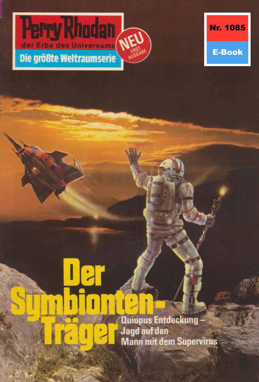 Horst Hoffmann Perry Rhodan 1085: Der Symbionten-Träger horst hoffmann perry rhodan 2047 finale für die nacht