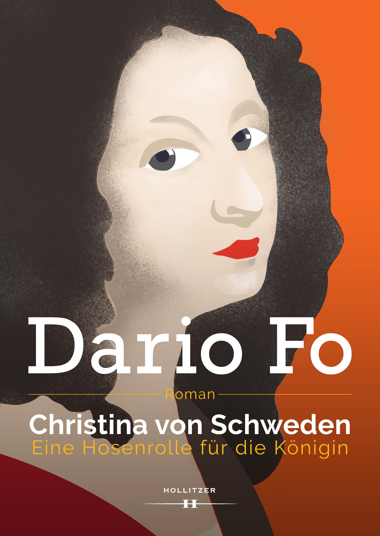 Dario Fo Christina von Schweden - Eine Hosenrolle für die Königin