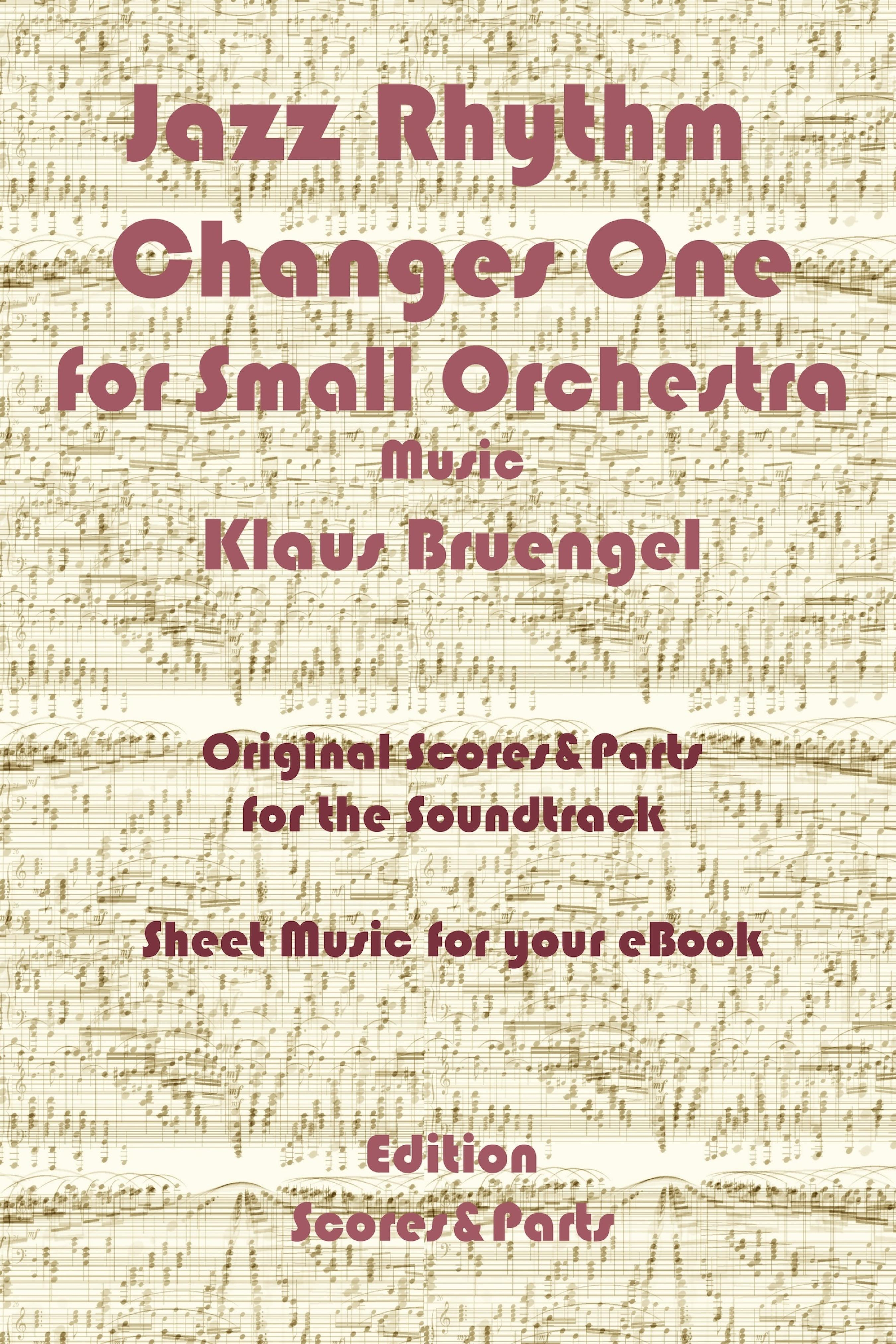 Klaus Bruengel Jazz Rhythm Changes One for Small Orchestra h zilcher suite for 2 violins and small orchestra op 15