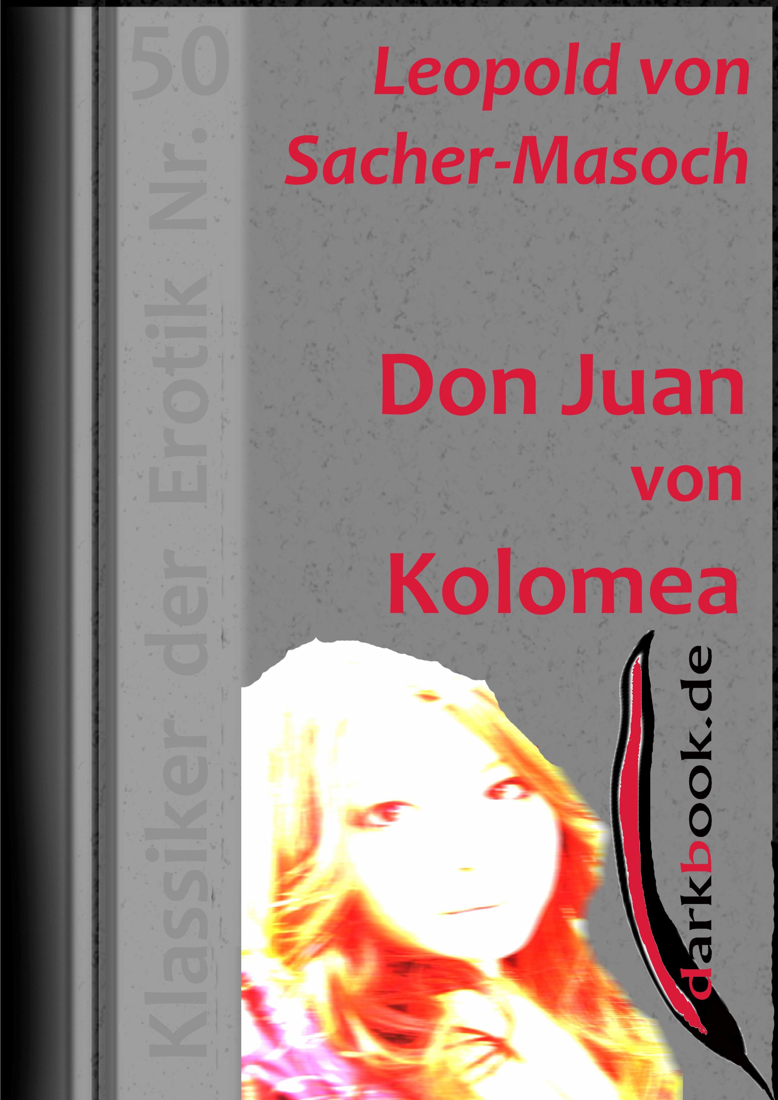 цена Леопольд фон Захер-Мазох Don Juan von Kolomea онлайн в 2017 году