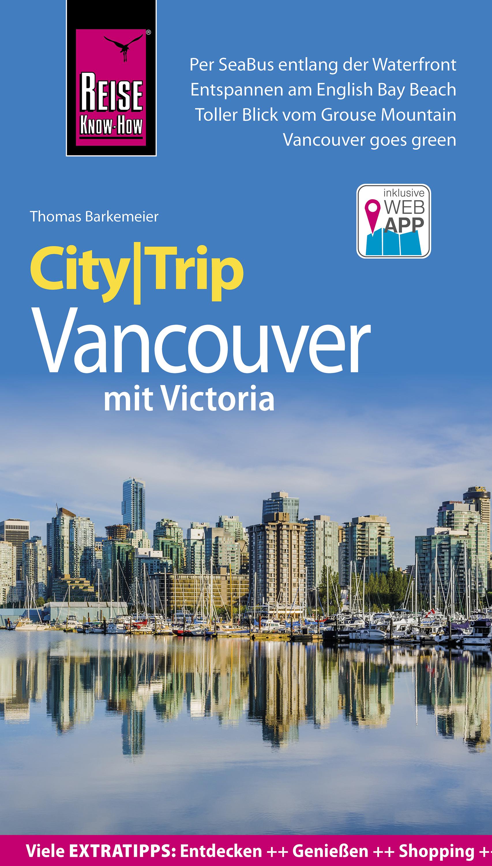 Thomas Barkemeier Reise Know-How CityTrip Vancouver