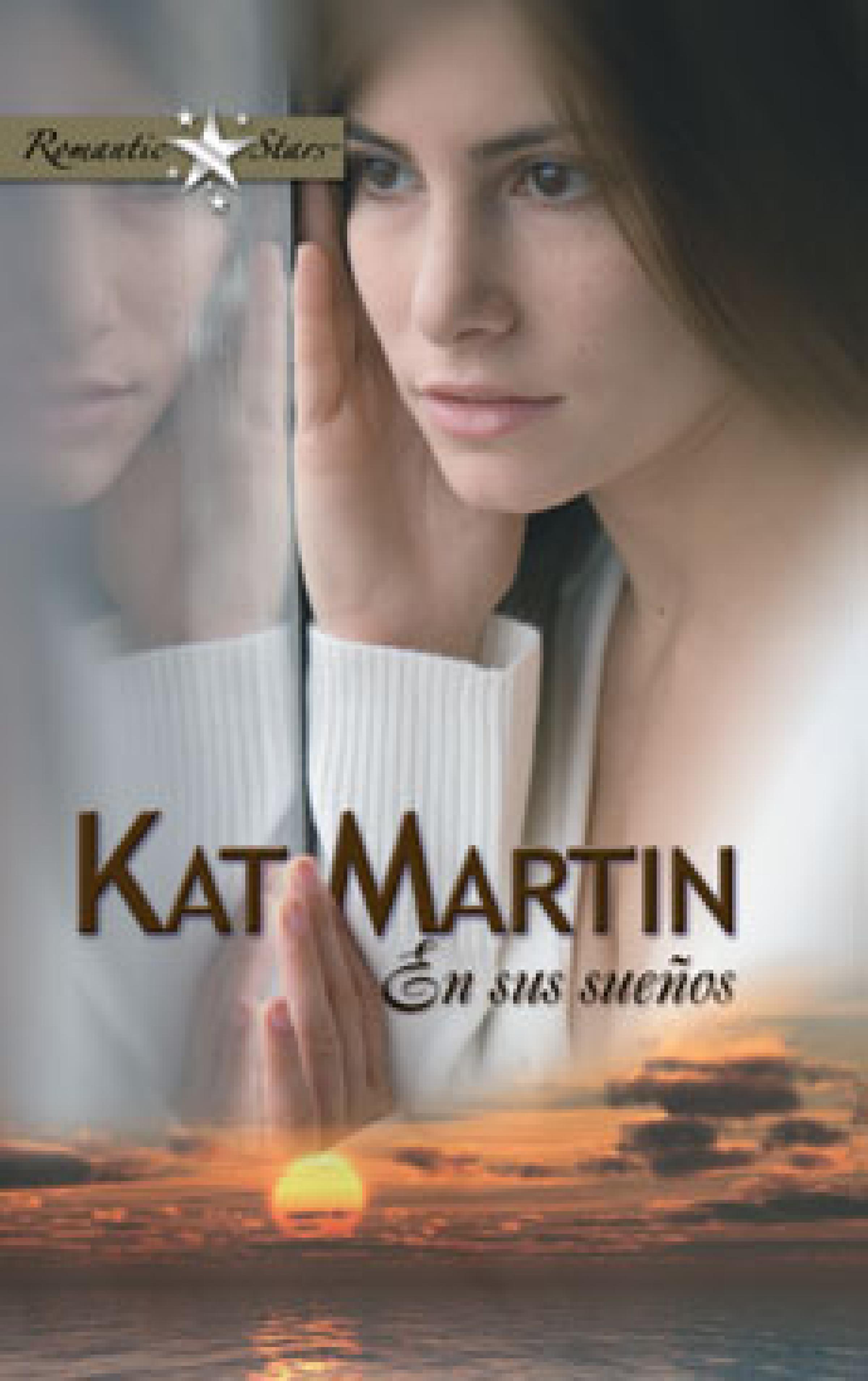 Kat Martin En sus sueños daphne clair en sueños te amaré
