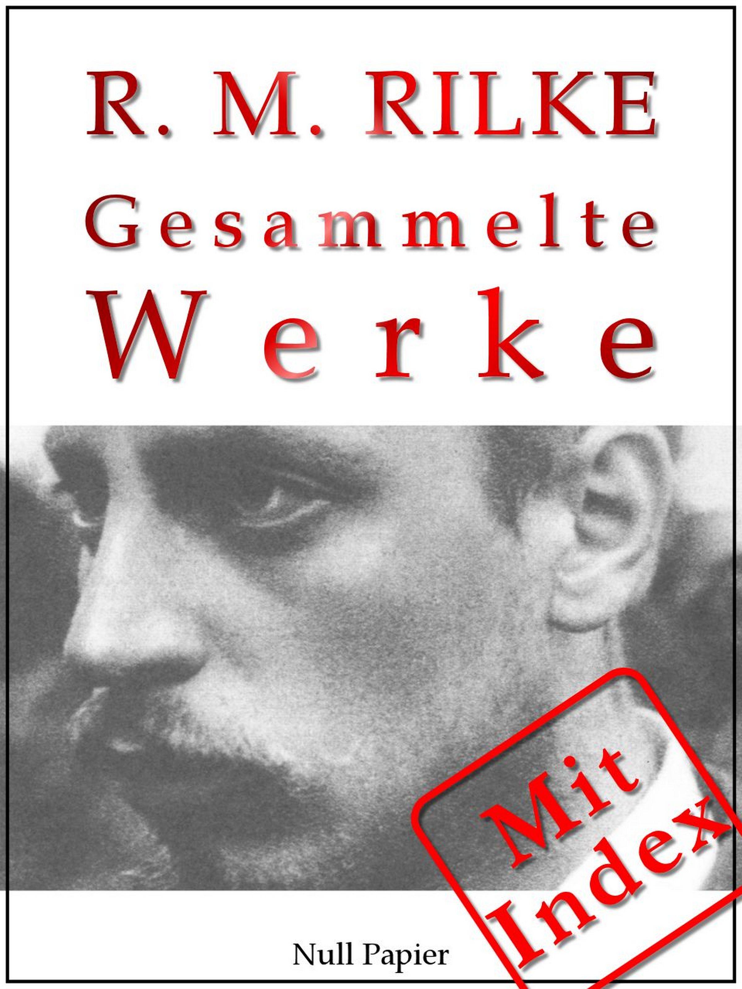 лучшая цена Rainer Maria Rilke Rilke - Gesammelte Werke
