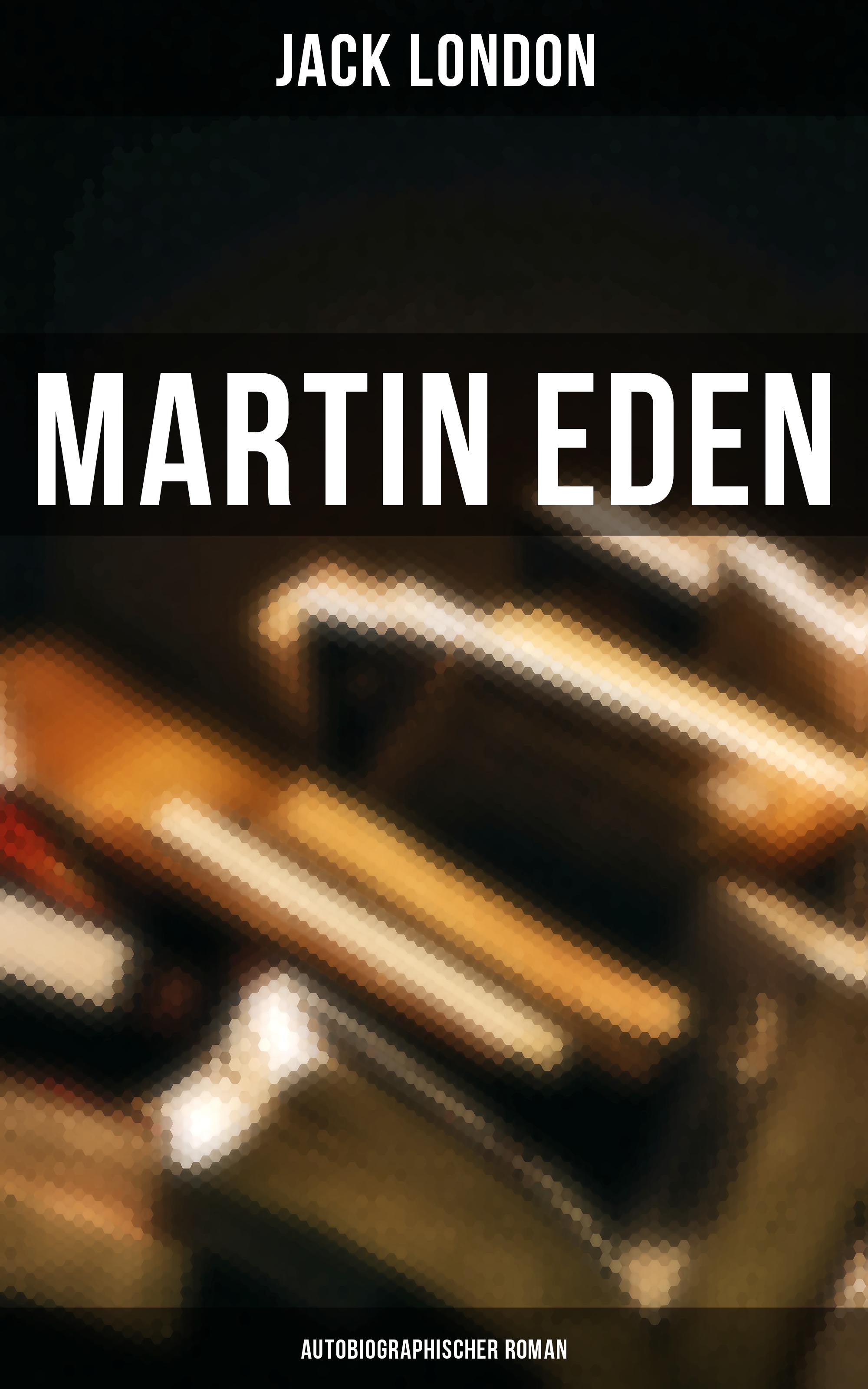 martin eden autobiographischer roman