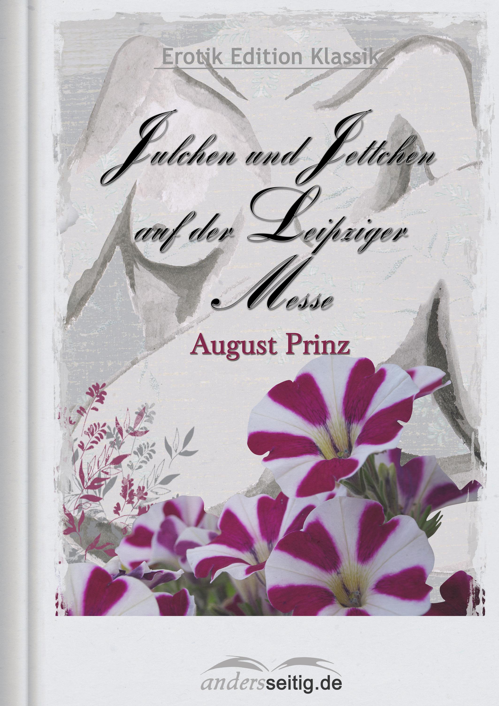 August Prinz Julchen und Jettchen auf der Leipziger Messe