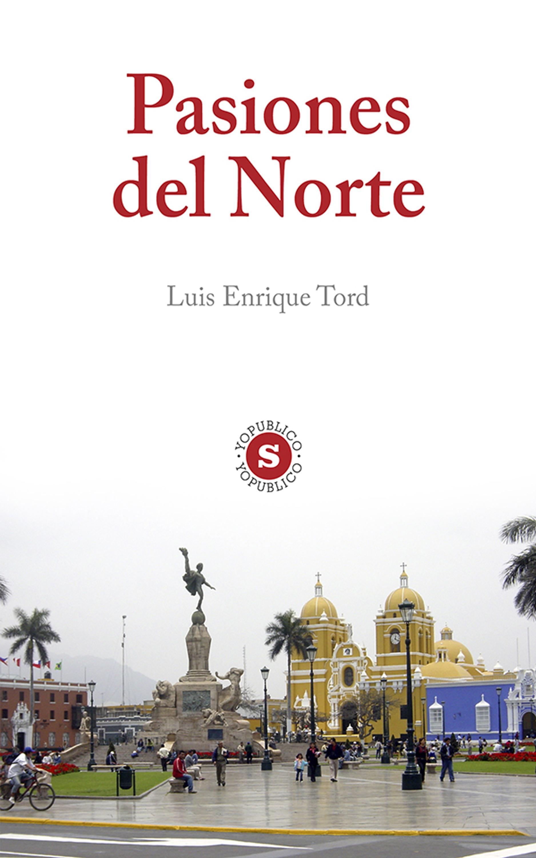 цена на Luis Enrique Tord Pasiones del Norte