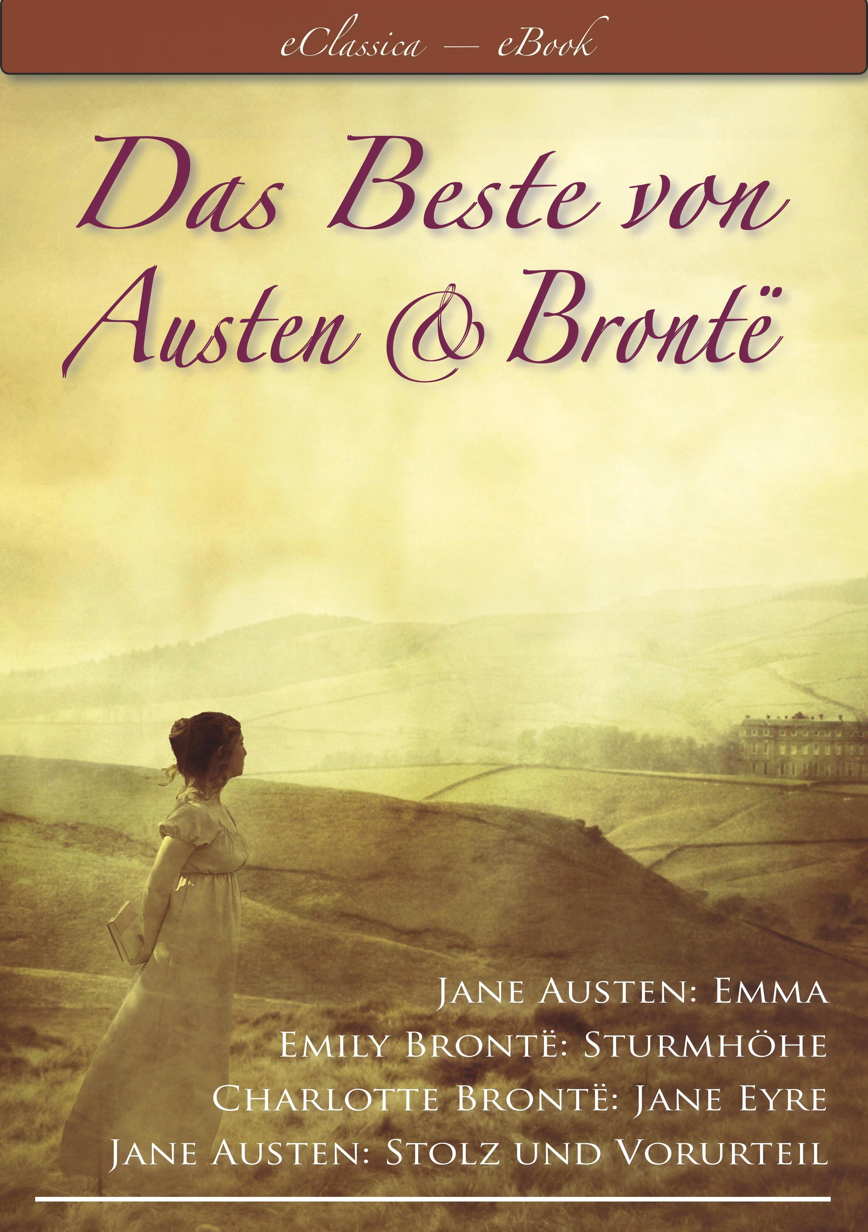 цена на Эмили Бронте Das Beste von Austen und Brontë (Stolz und Vorurteil, Emma, Sturmhöhe, Jane Eyre)