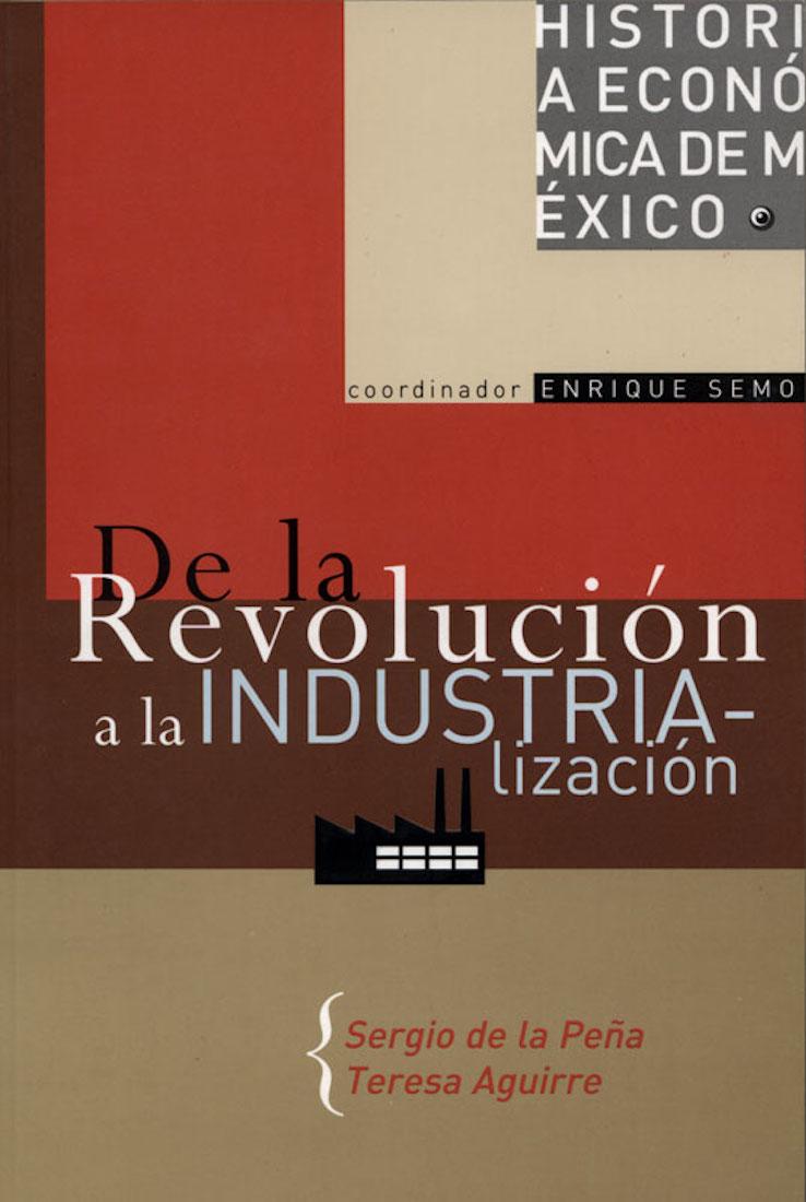 Sergio de La Pena De la revolución a la industrialización general yanis macriyanis memorias de la revolución griega de 1821