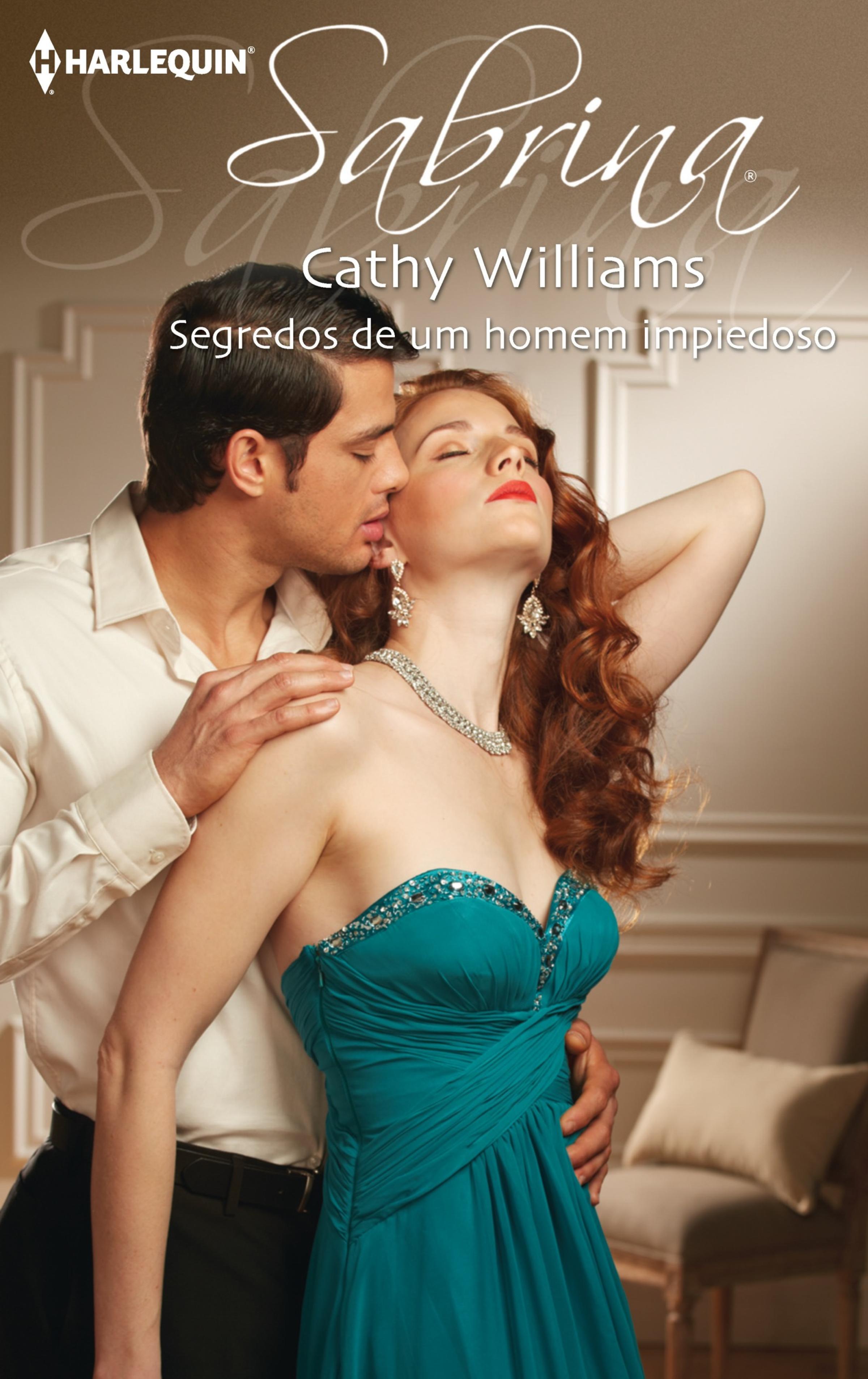 CATHY WILLIAMS Segredos de um homem impiedoso anne marie winston um homem e um bebé