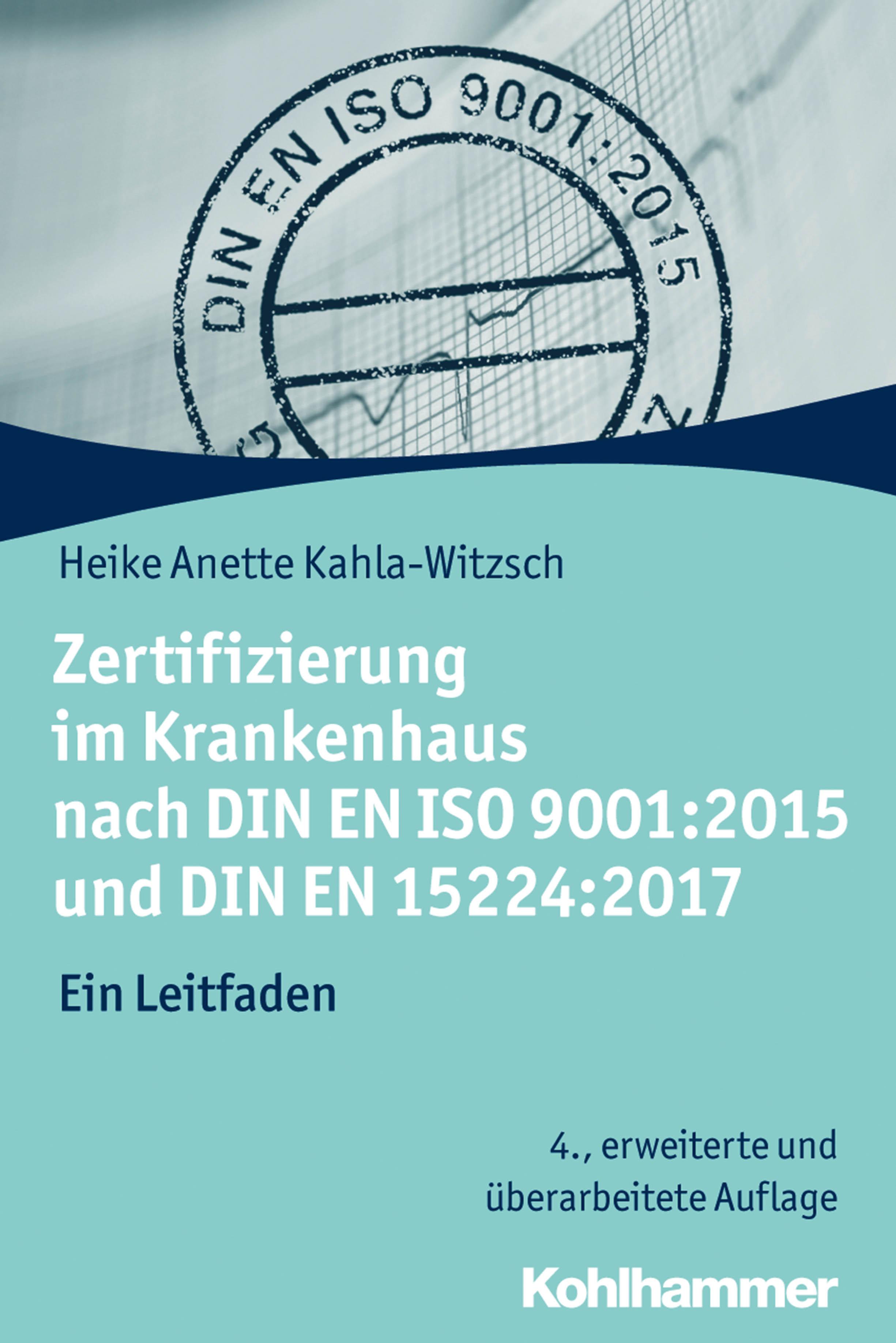 Heike Anette Kahla-Witzsch Zertifizierung im Krankenhaus nach DIN EN ISO 9001:2015 und DIN EN 15224:2017 соусник kahla