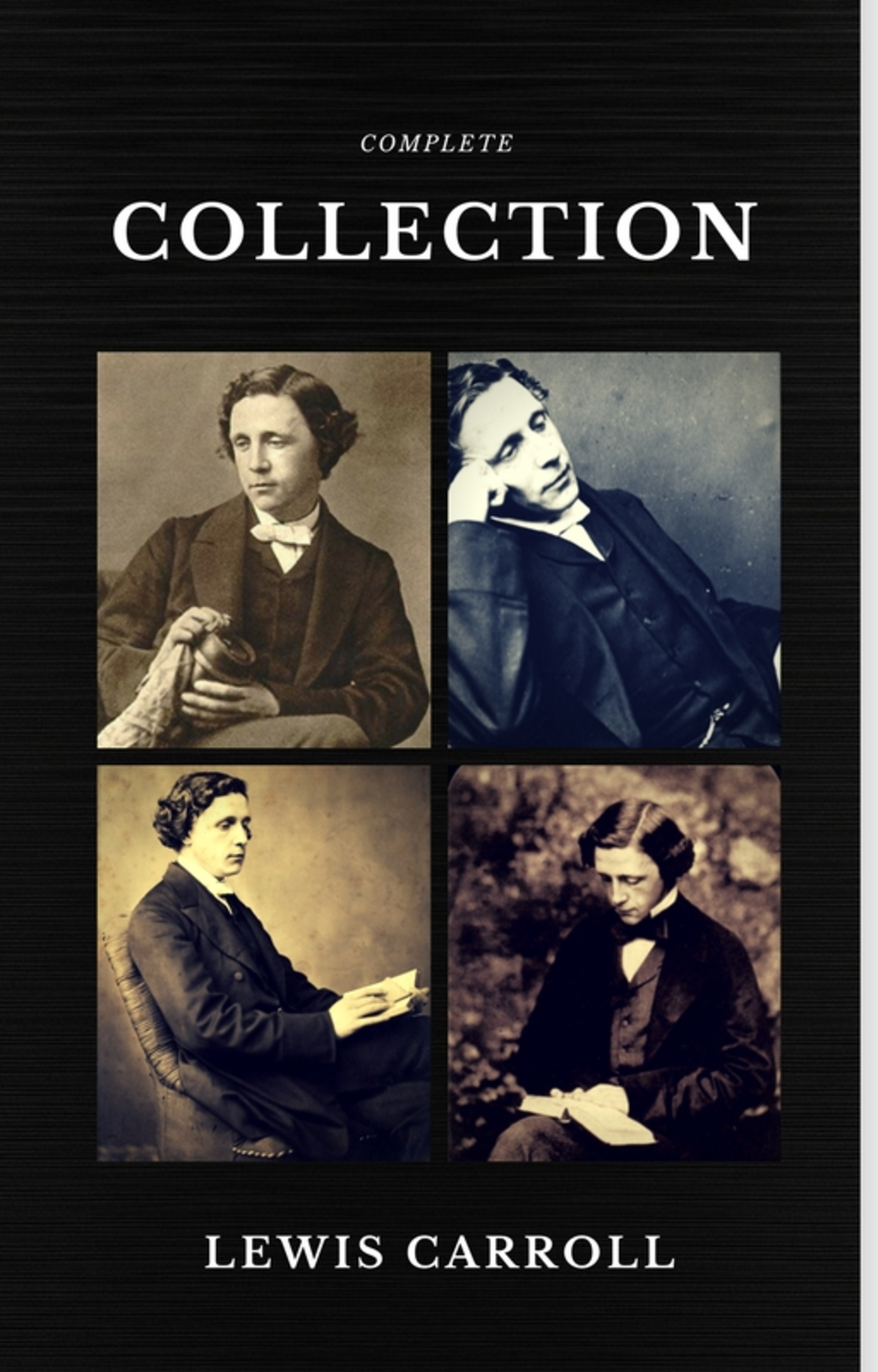 Льюис Кэрролл Lewis Carroll : The Complete Collection (Illustrated) (Quattro Classics) (The Greatest Writers of All Time) rare earths element collection complete 16 in all europium lutetium