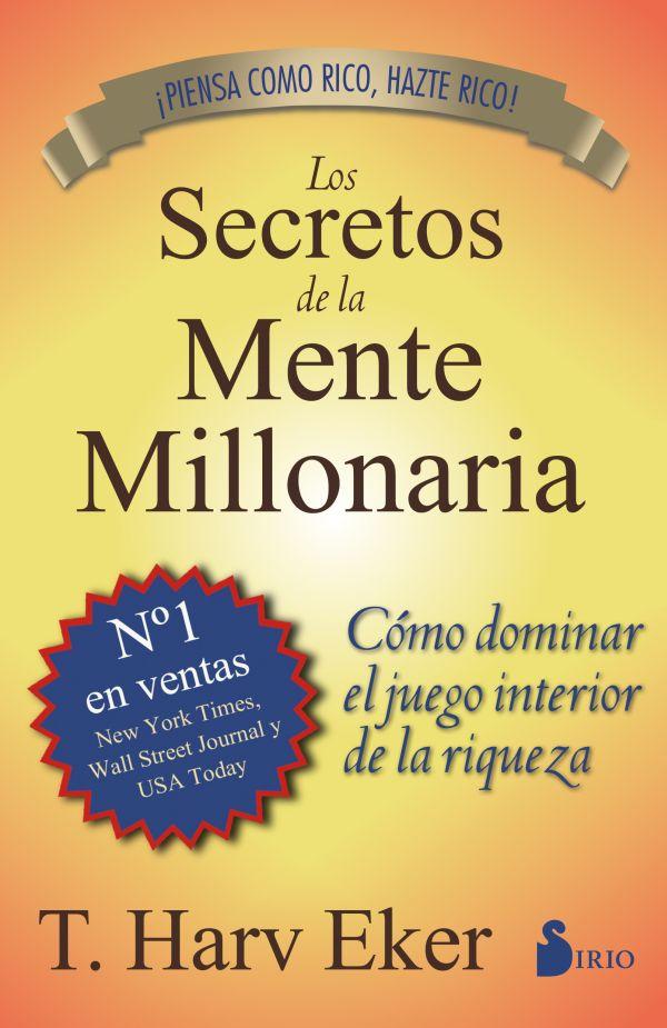 T. Harv Eker Los secretos de la mente millonaria ana martos los senderos secretos de venus