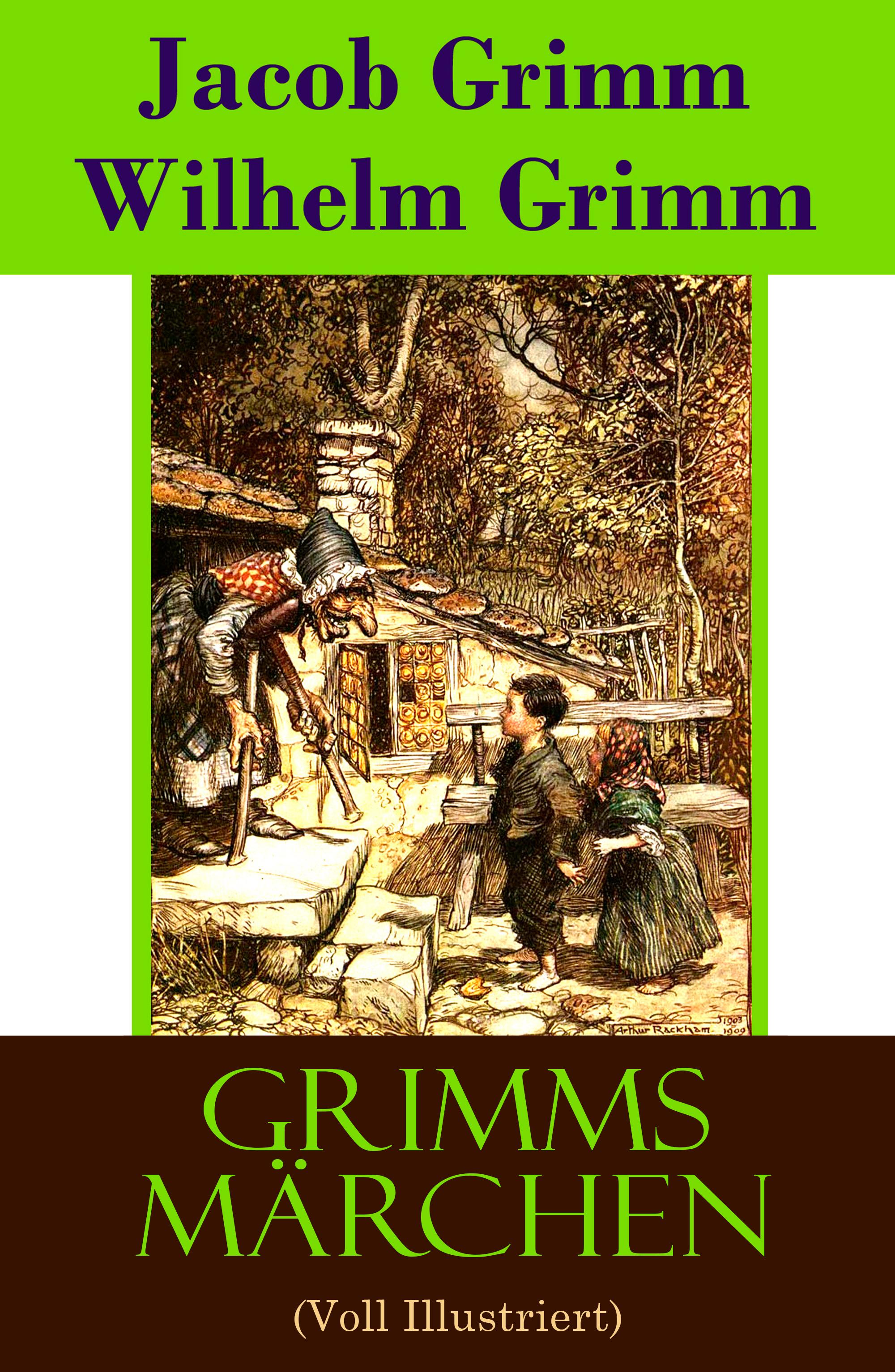 Jacob Grimm Grimms Märchen (Voll Illustriert) grimms worter