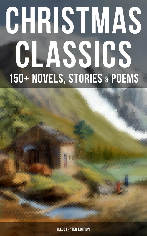 Гарриет Бичер-Стоу CHRISTMAS CLASSICS: 150+ Novels, Stories & Poems (Illustrated Edition) фен hairway macerata сompact ceramic