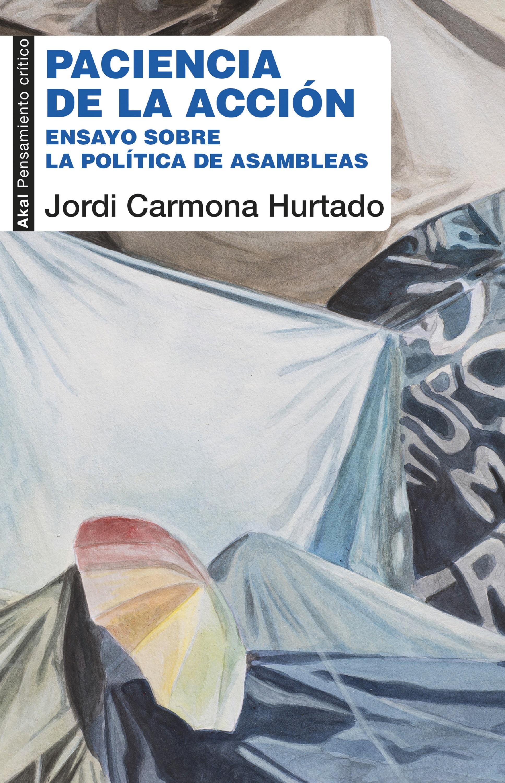 цена на Jordi Carmona Hurtado Paciencia de la acción