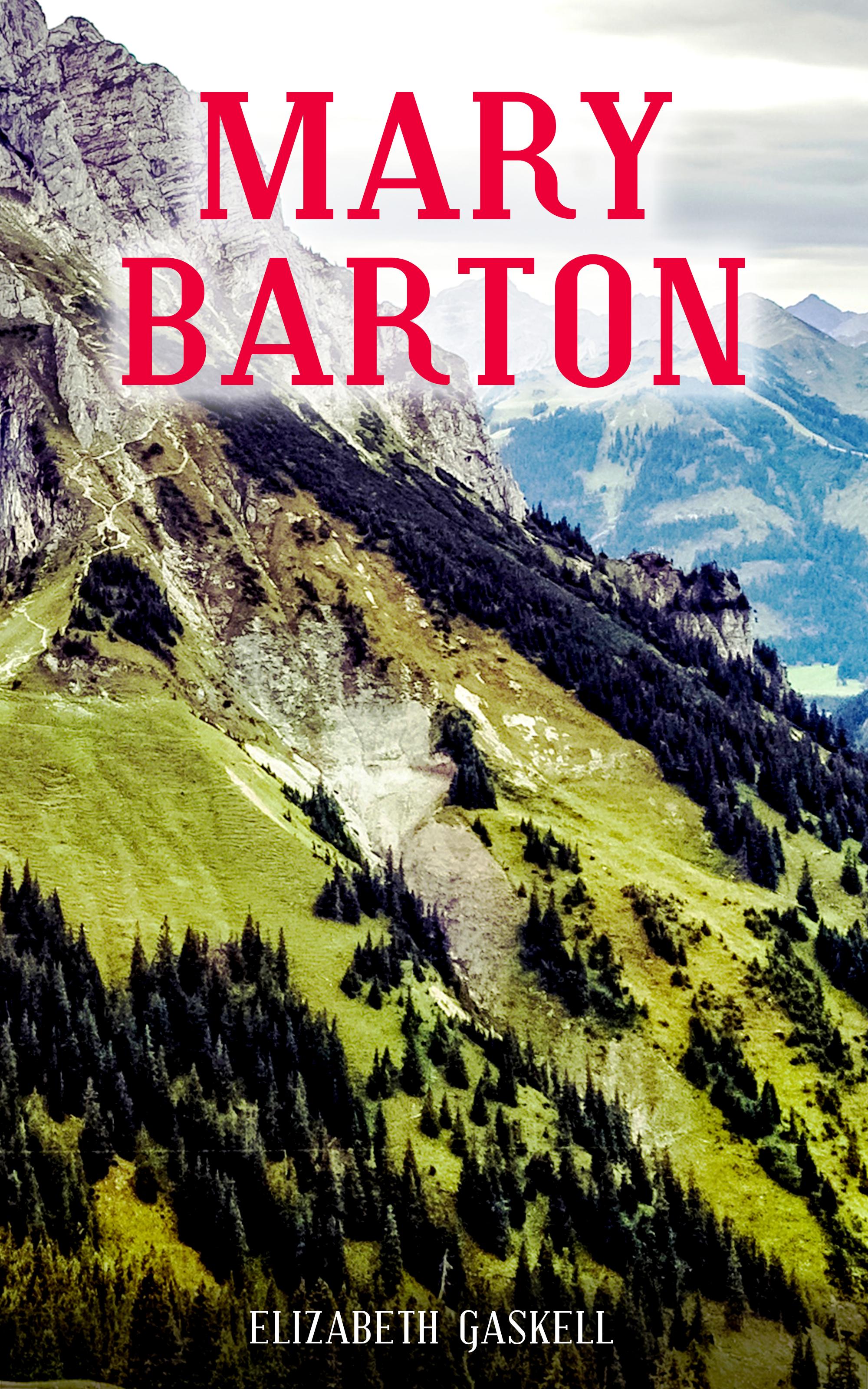 Elizabeth Gaskell MARY BARTON elizabeth gaskell novels 1
