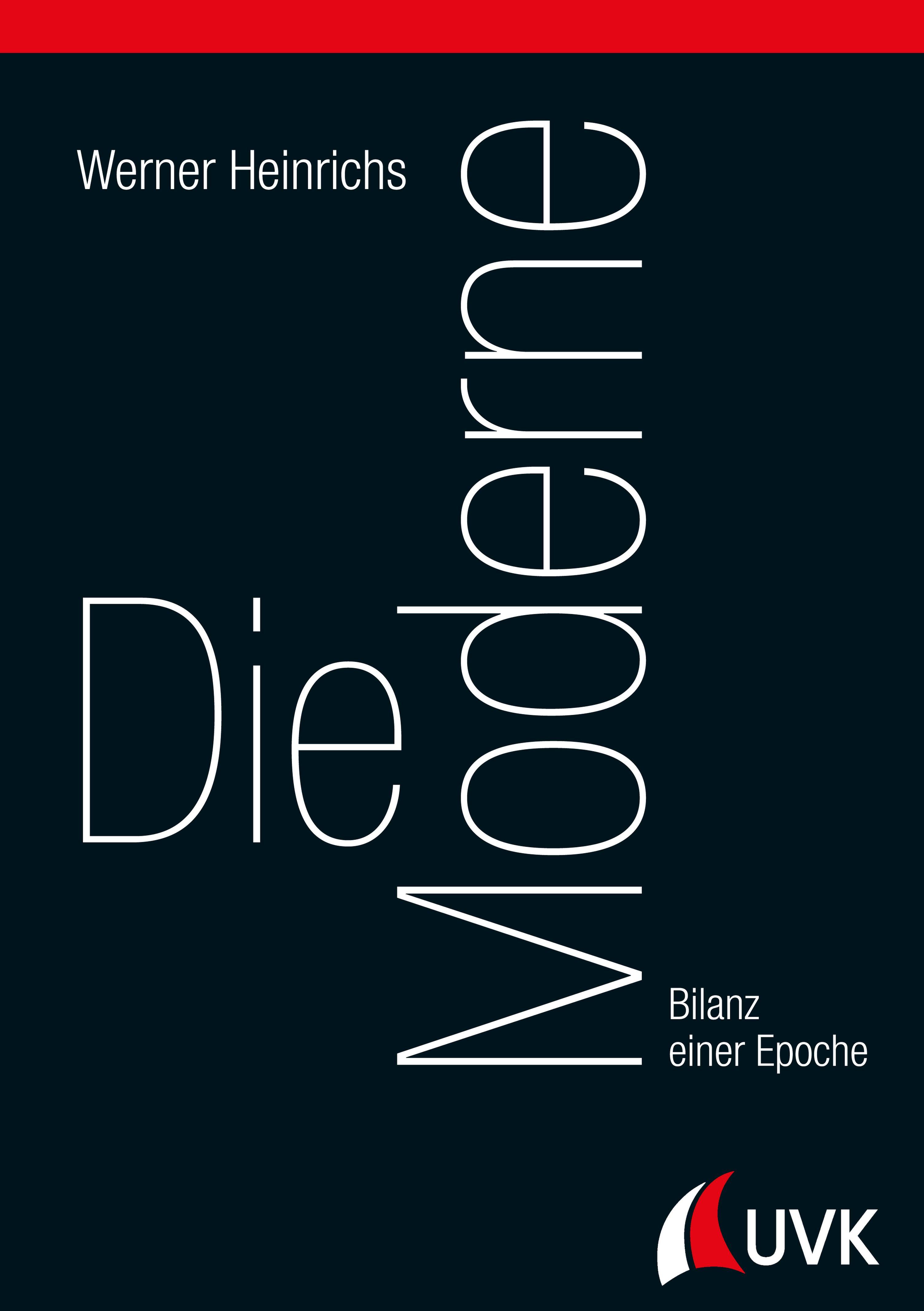 Werner Heinrichs Die Moderne werner petrosch die neutralitat der mitte