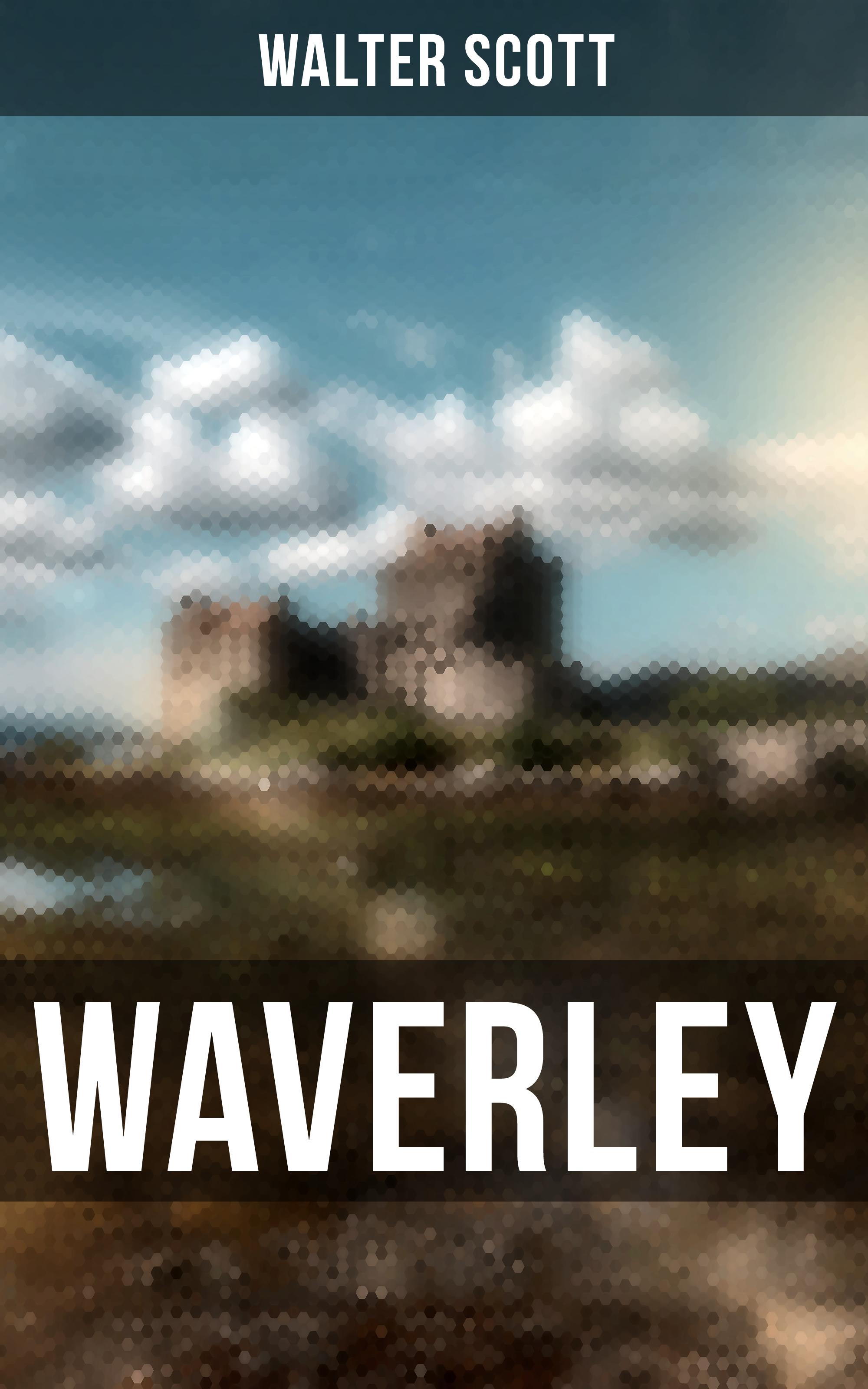 Walter Scott Waverley scott walter waverley novels the monastery the abbot