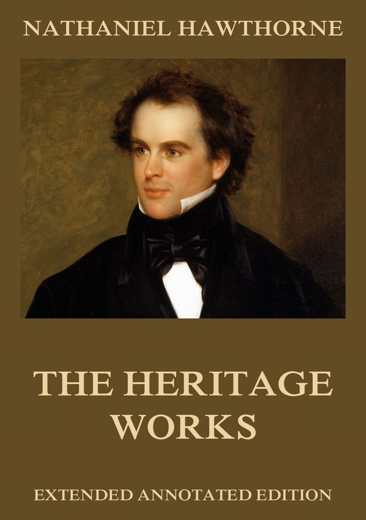 Nathaniel Hawthorne The Heritage Works the heritage