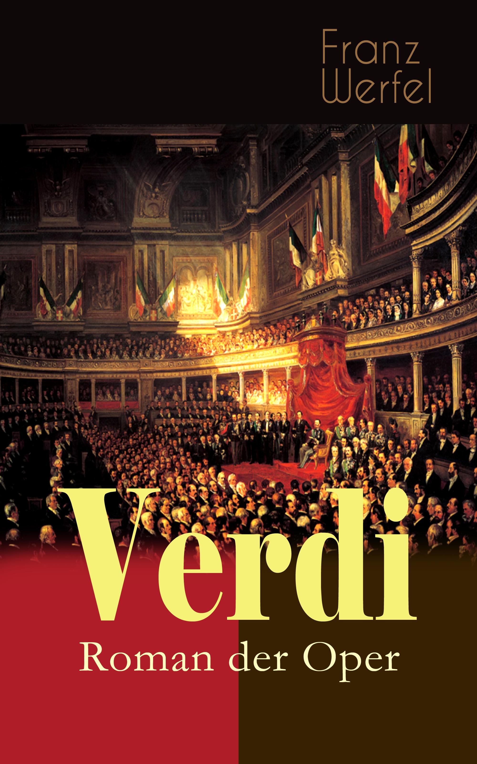 Franz Werfel Verdi - Roman der Oper