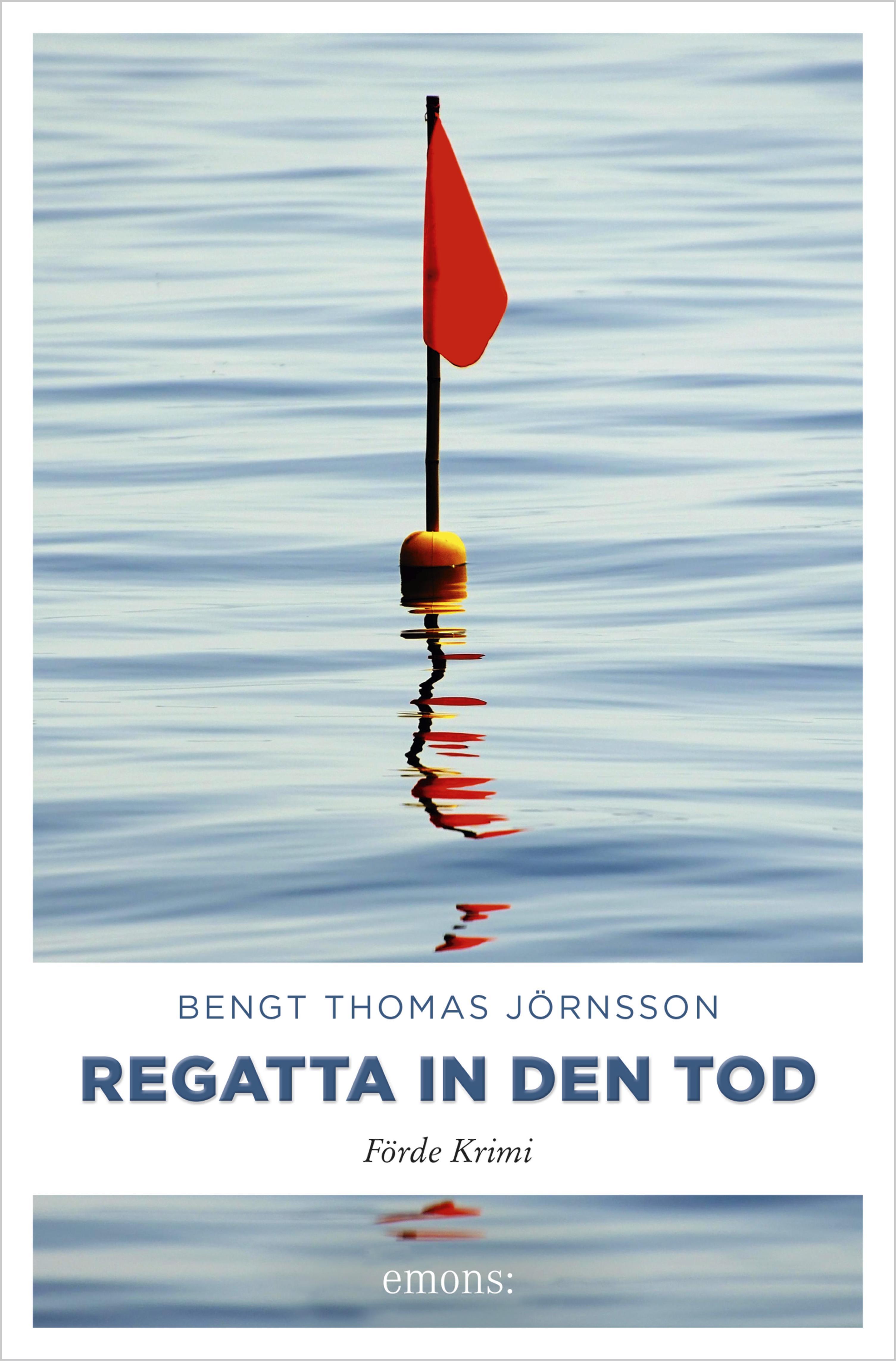 цена Bengt Thomas Jörnsson Regatta in den Tod онлайн в 2017 году