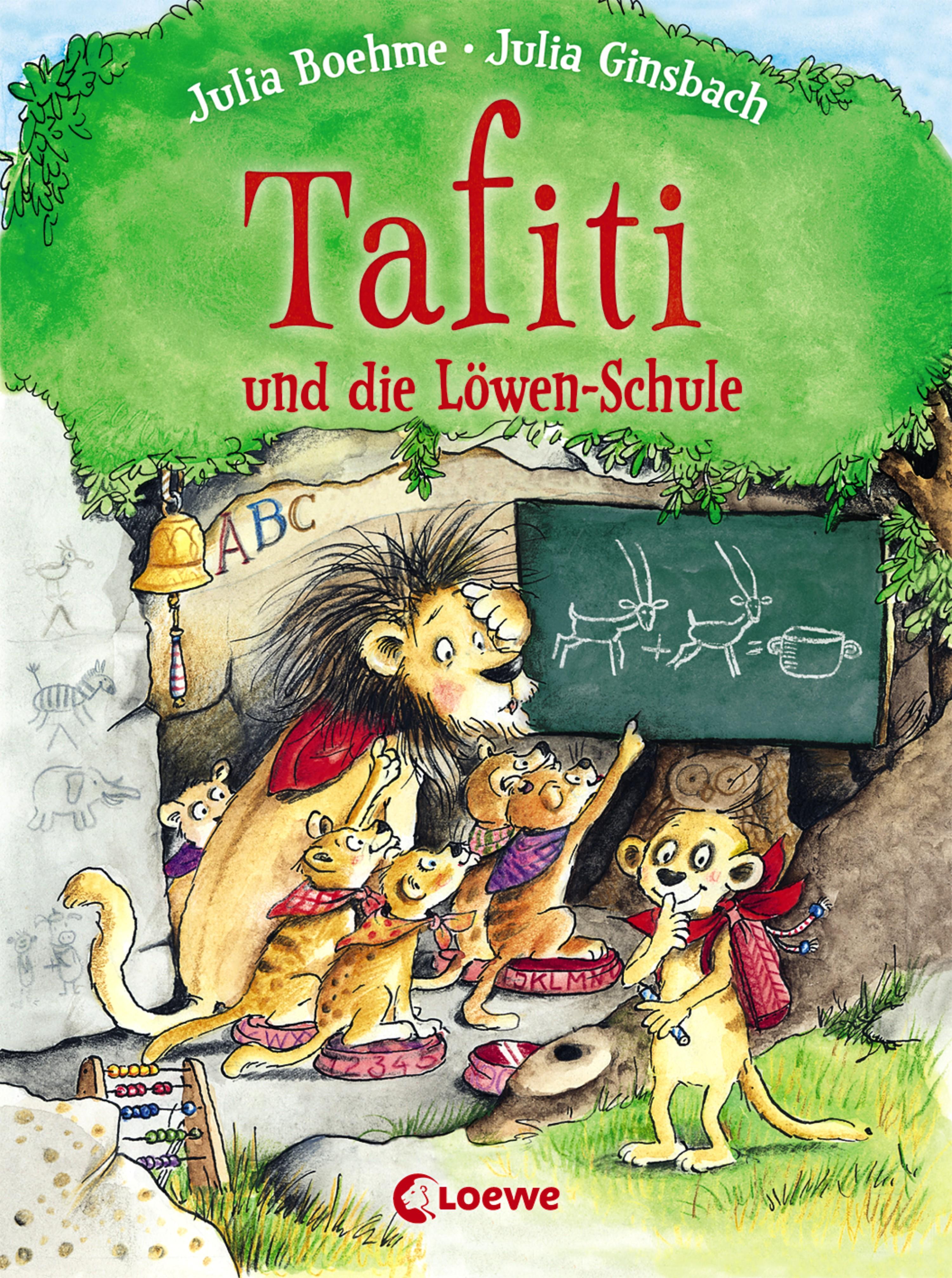 Julia Boehme Tafiti und die Löwen-Schule