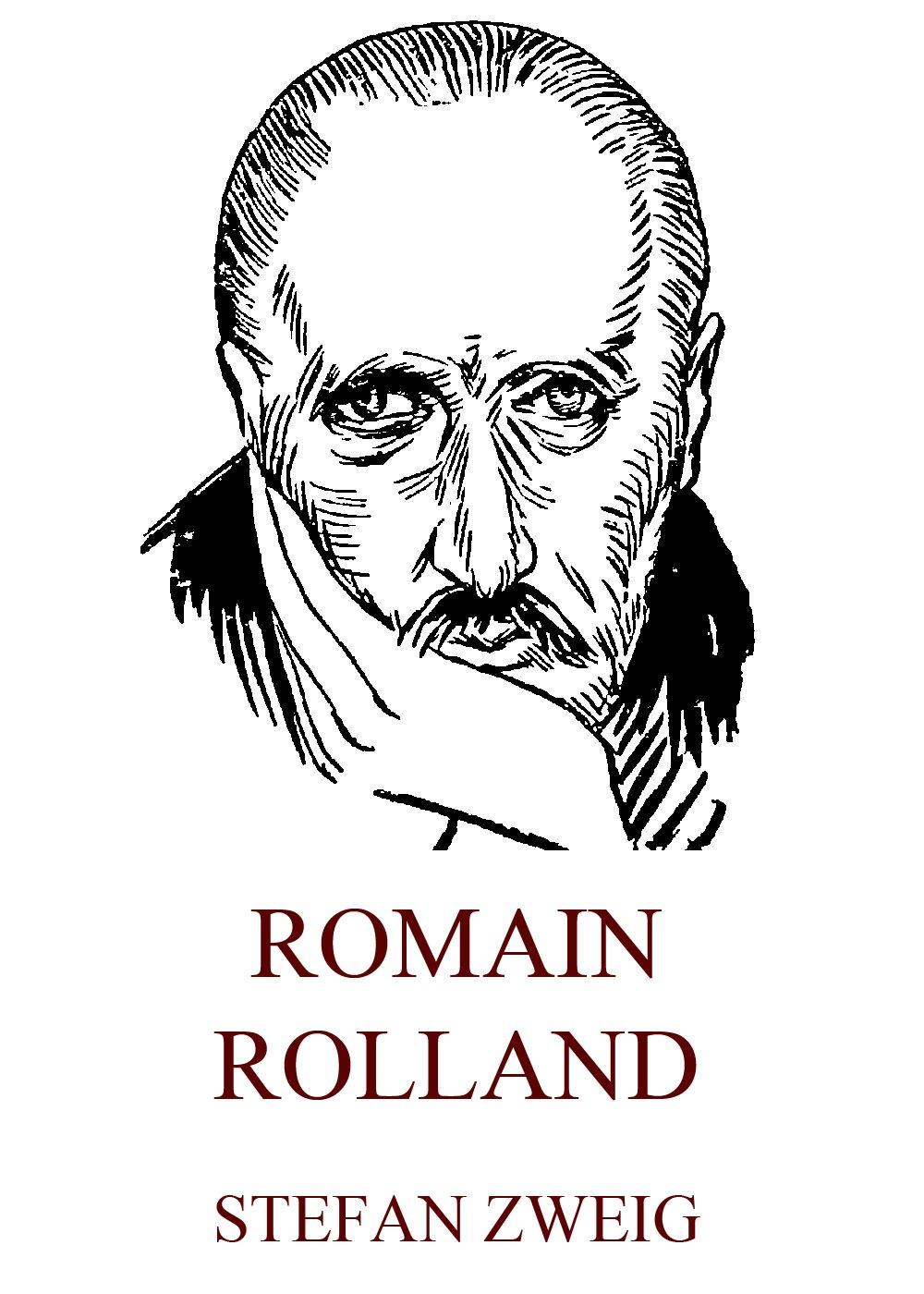 Stefan Zweig Romain Rolland