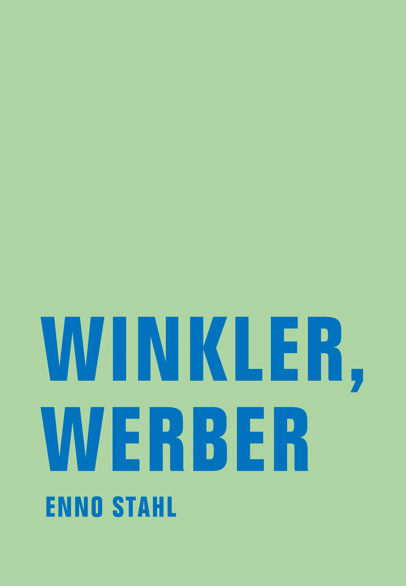 Enno Stahl Winkler, Werber ernst enno valge öö