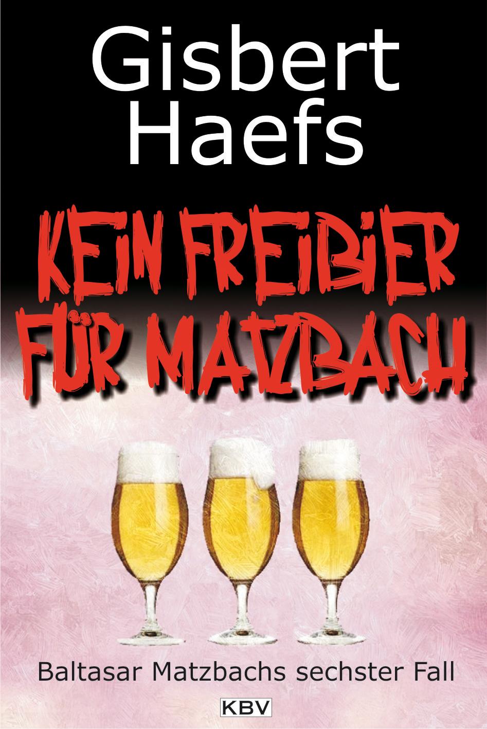 Gisbert Haefs Kein Freibier für Matzbach gisbert brom bullarium trajectense latin edition