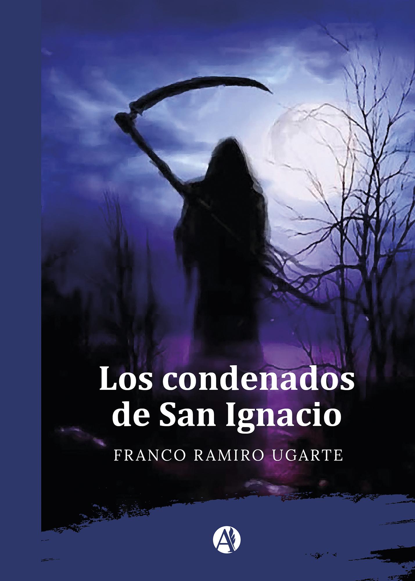 Franco Ramiro Ugarte Los condenados de San Ignacio